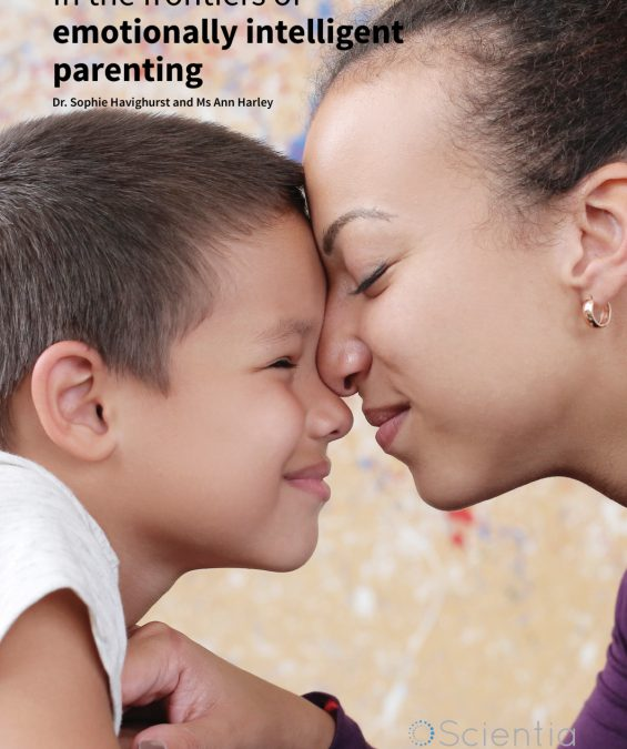 Dr Sophie Havighurst and Ms Ann Harley – In the frontiers of emotionally intelligent parenting