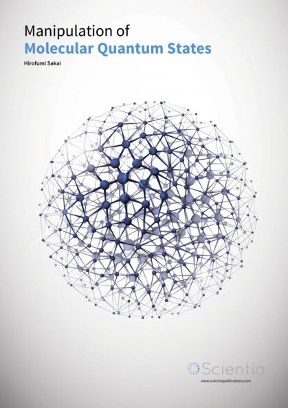 Hirofumi Sakai – Manipulation of Molecular Quantum States