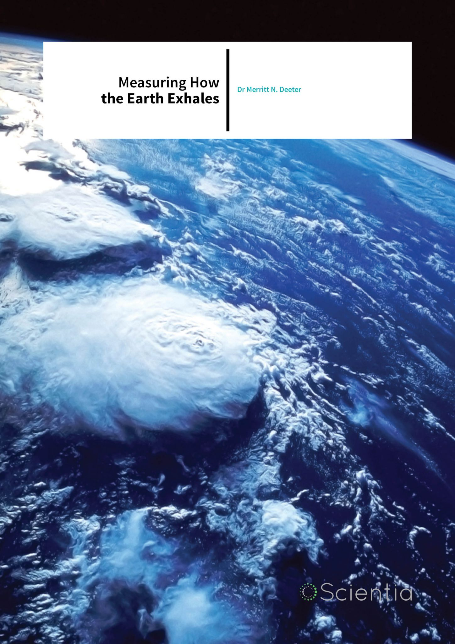 Dr Merritt N. Deeter – Measuring How The Earth Exhales