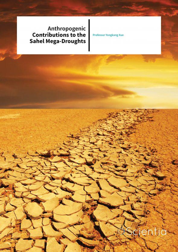 Professor Yongkang Xue – Anthropogenic Contributions To The Sahel Mega-droughts