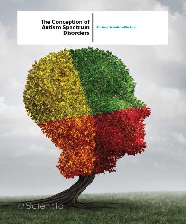 Professor Irva Hertz-Picciotto – The Conception Of Autism Spectrum Disorders
