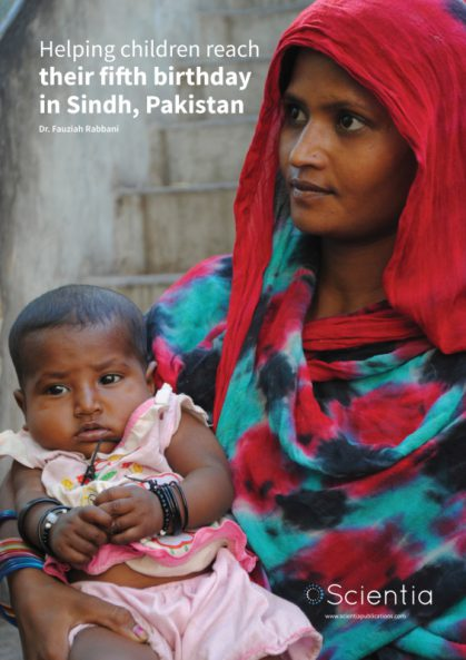 Dr Fauziah Rabbani – Helping children reach their fifth birthday in Sindh, Pakistan