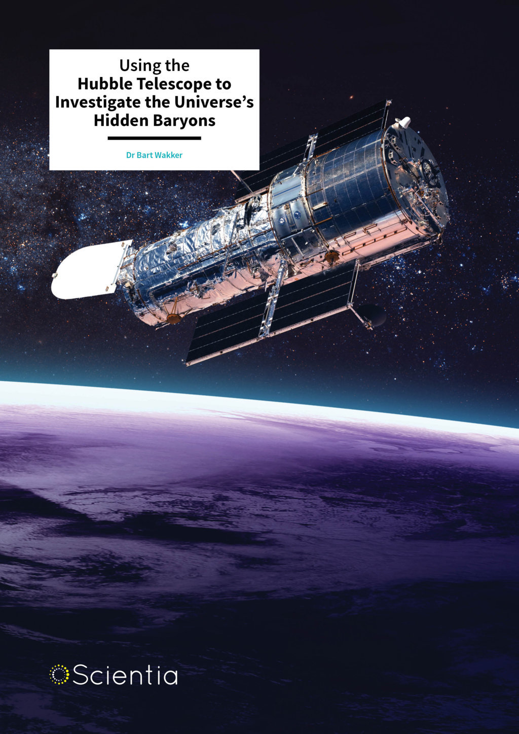 Dr Bart Wakker – Using The Hubble Telescope To Investigate The Universe's Hidden Baryons