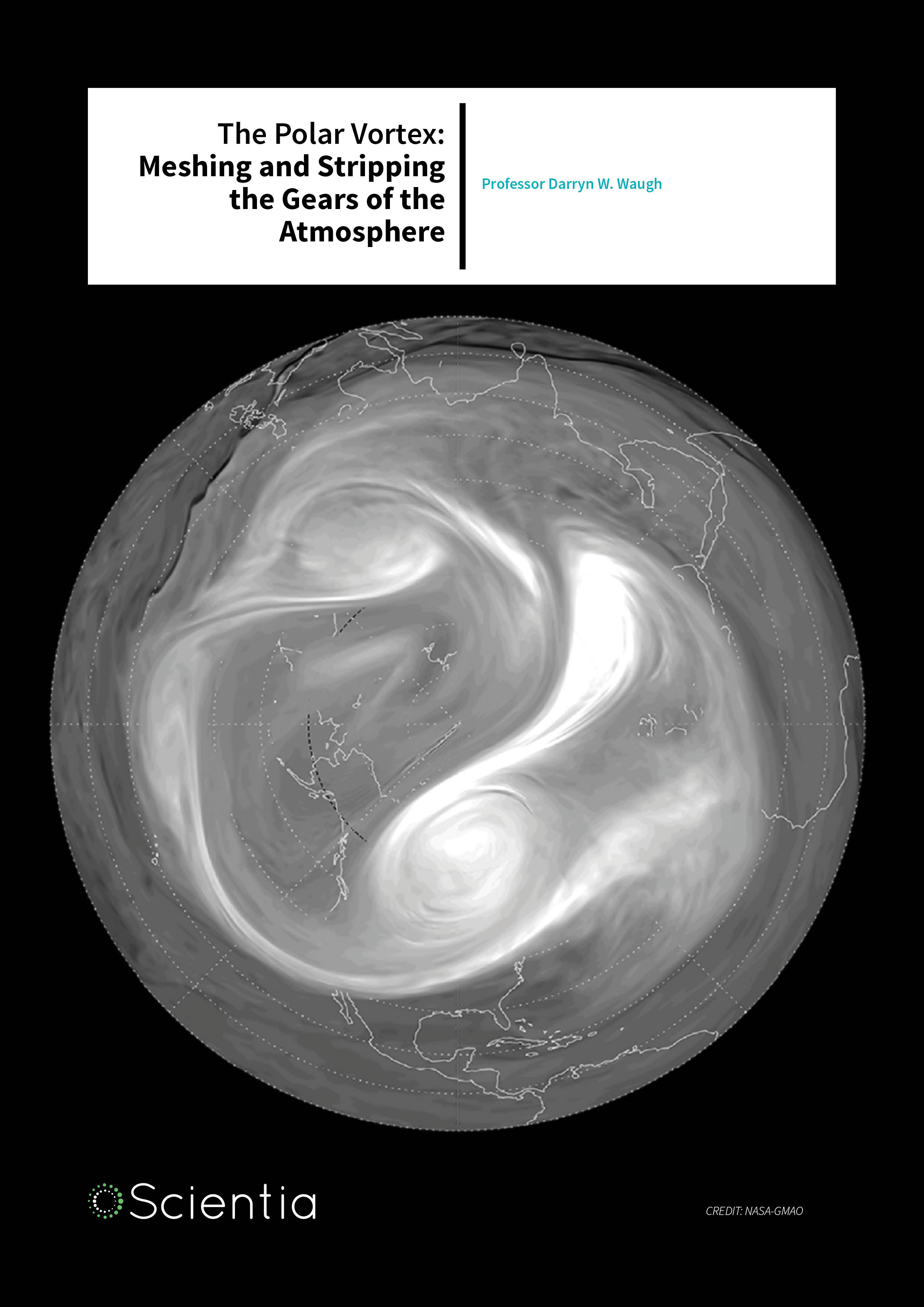 Professor Darryn W. Waugh – The Polar Vortex: Meshing and Stripping the Gears of the Atmosphere