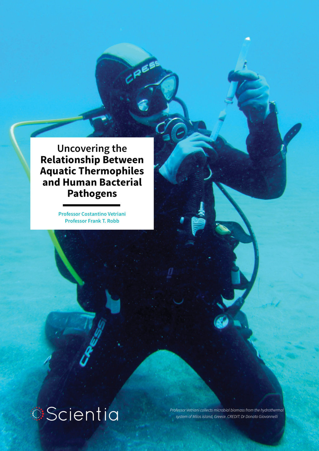 Professor Costantino Vetriani | Professor Frank T. Robb – Uncovering The Relationship Between Aquatic Thermophiles And Human Bacterial Pathogens