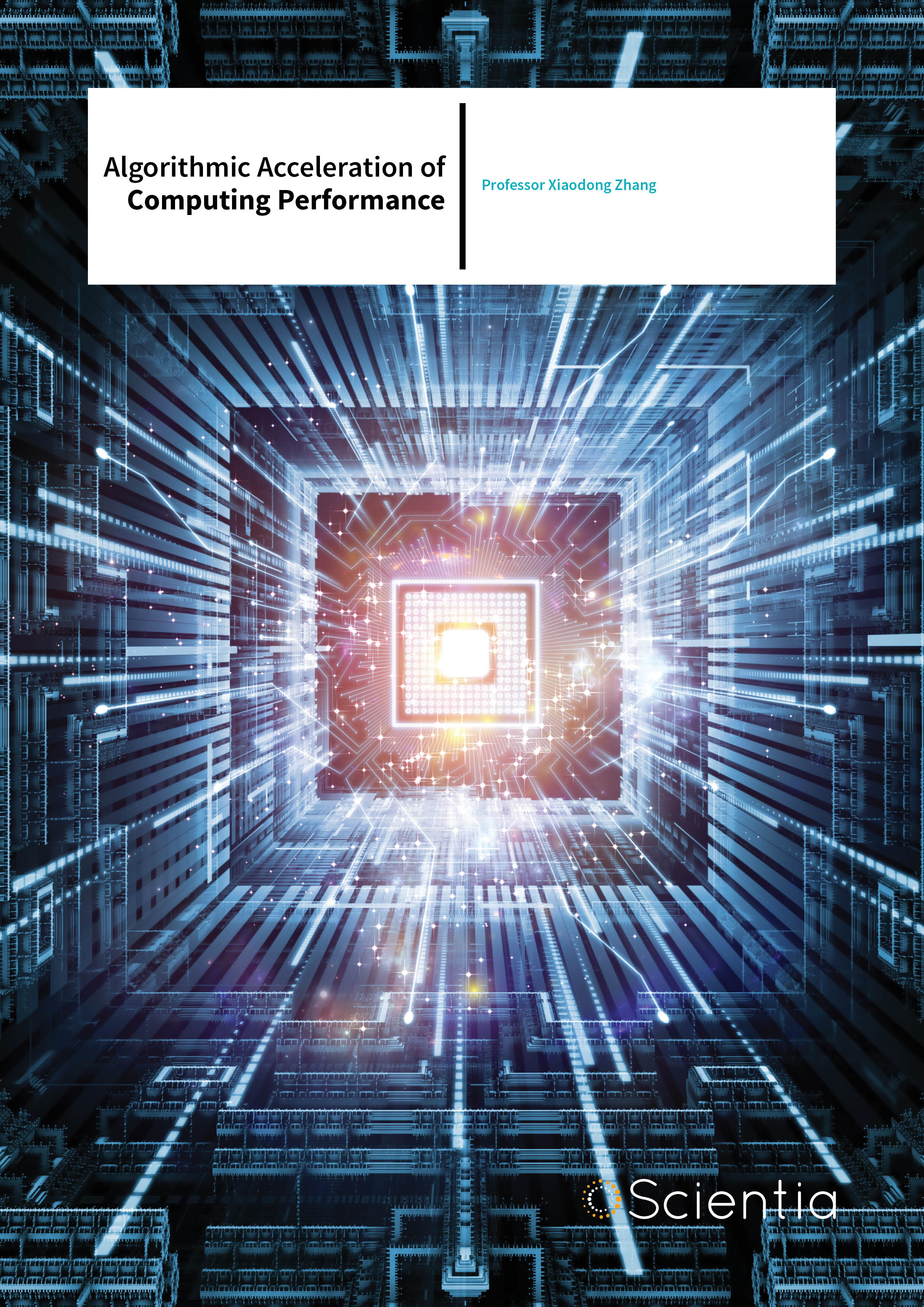 Professor Xiaodong Zhang – Algorithmic Acceleration Of Computing Performance