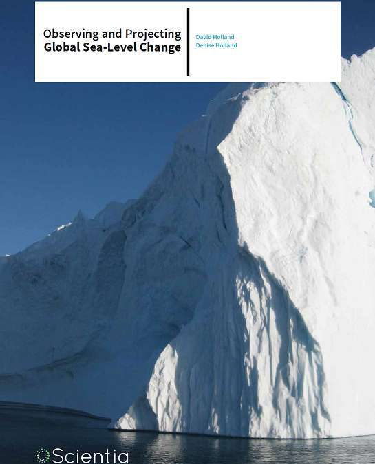 Professor David Holland | Denise Holland – Observing And Projecting Global Sea-level Change