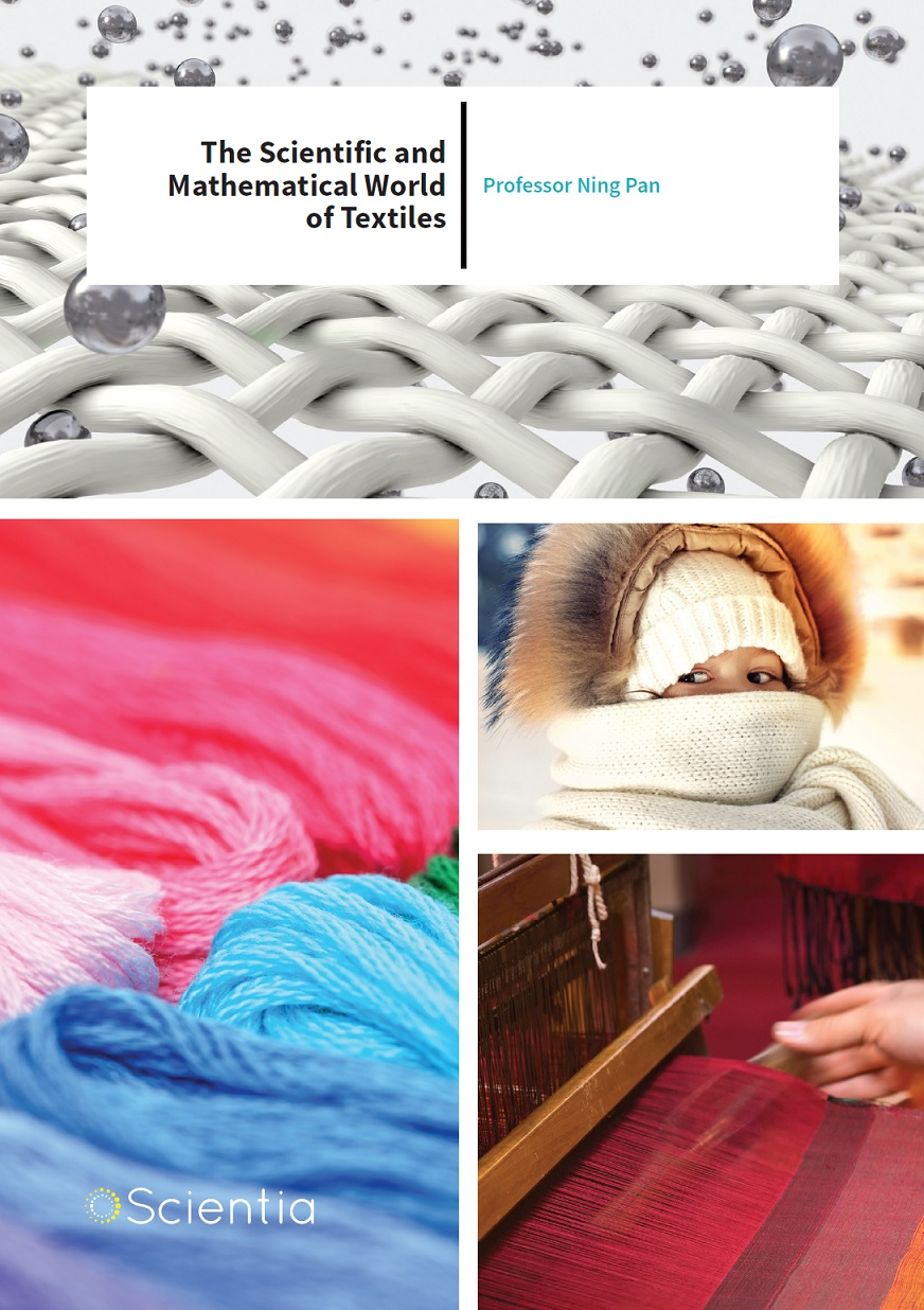 Professor Ning Pan – The Scientific and Mathematical World of Textiles