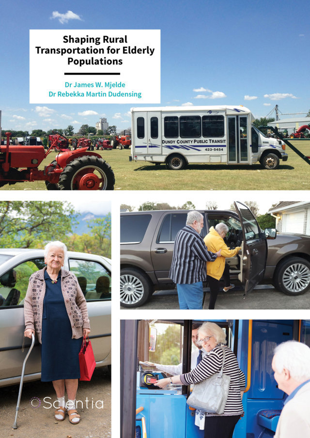 Dr James W. Mjelde | Dr Rebekka Martin Dudensing – Shaping Rural Transportation for Elderly Populations