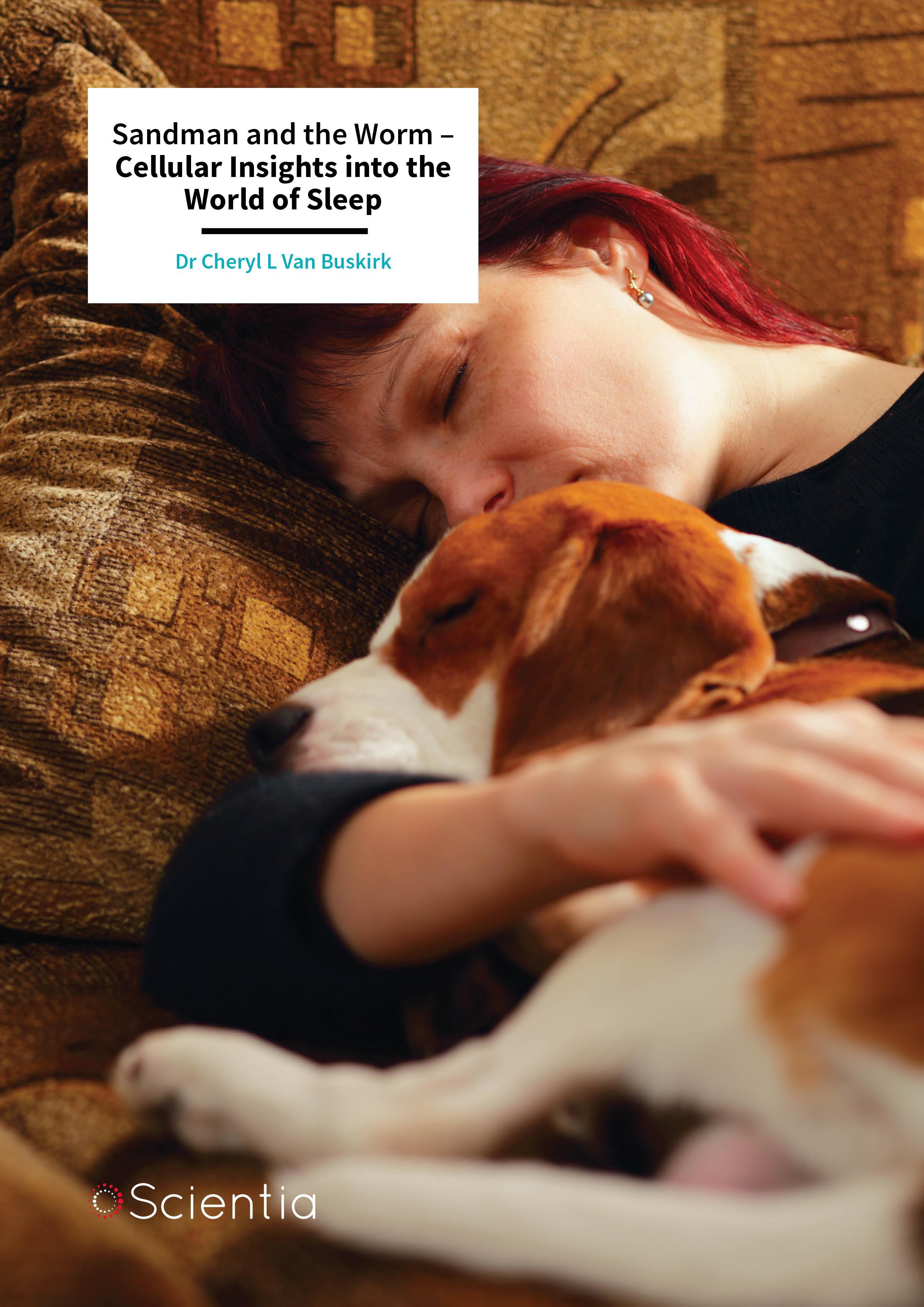 Dr Cheryl Van Buskirk – Sandman and the Worm – Cellular Insights into the World of Sleep