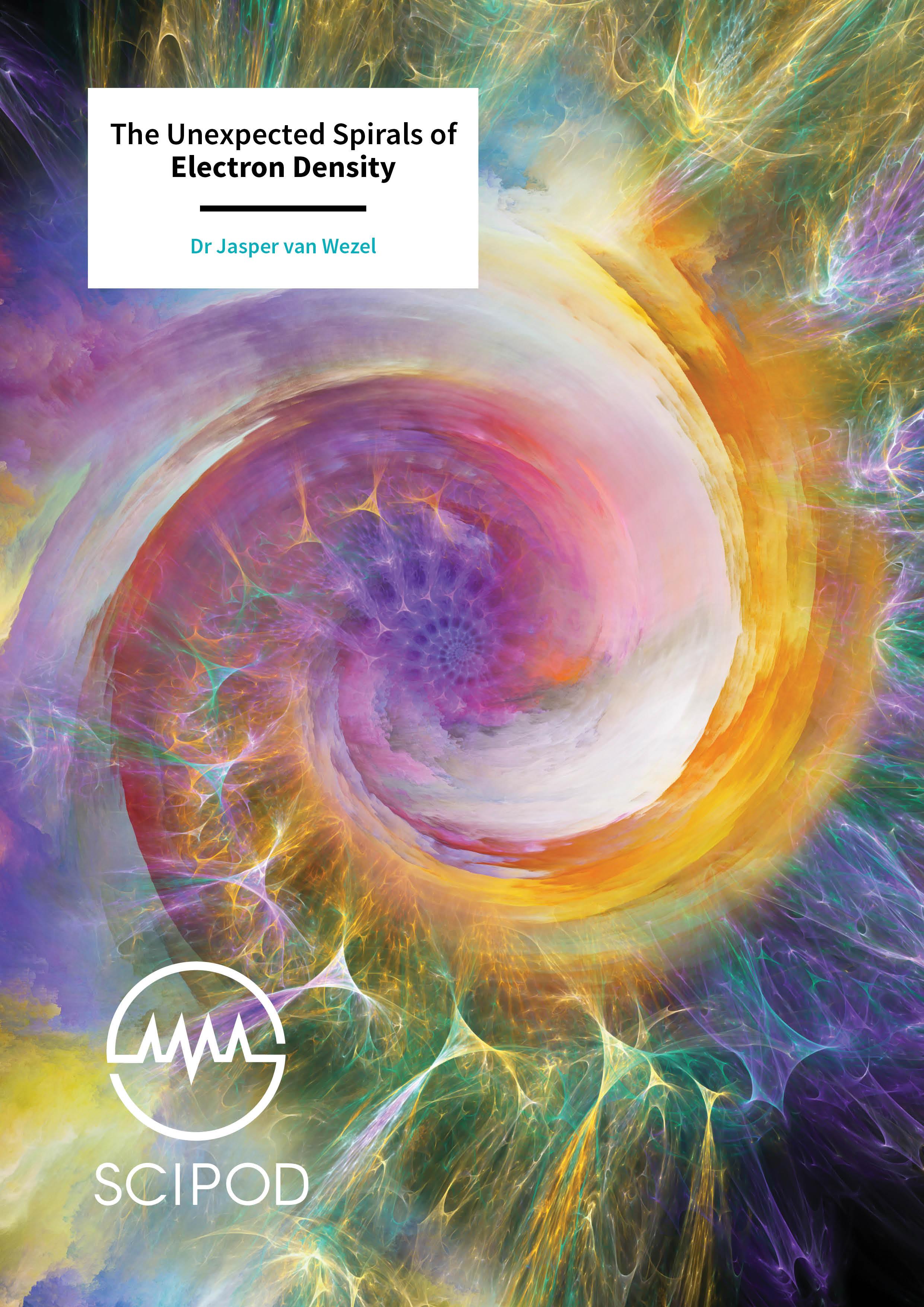 Scipod - The Unexpected Spirals of Electron Density – Dr Jasper van Wezel, University of Amsterdam