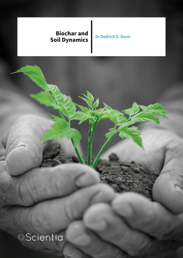 Dr Dedrick D. Davis – Biochar and Soil Dynamics