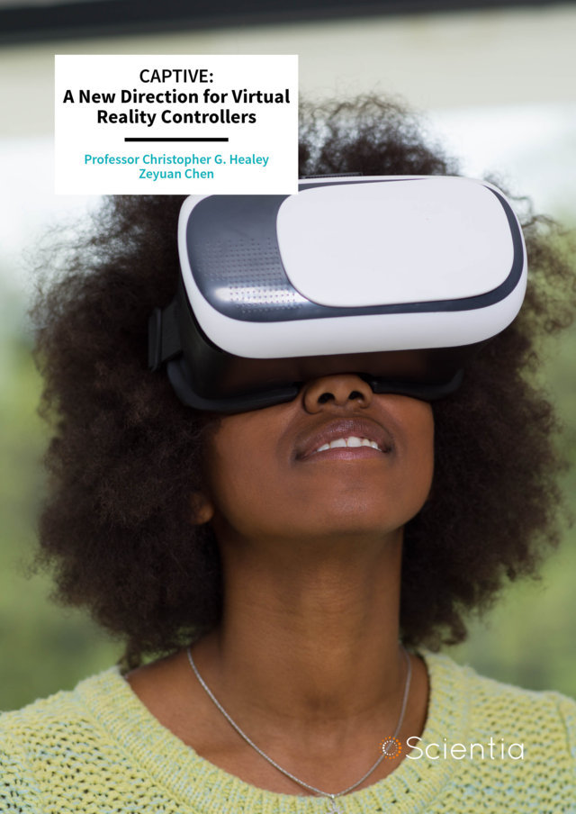 Professor Christopher Healey | Zeyuan Chen – A New Direction for Virtual Reality Controllers