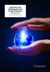 LITERAL SUN JARS: SHRINKING STARS FOR ENERGY PRODUCTION