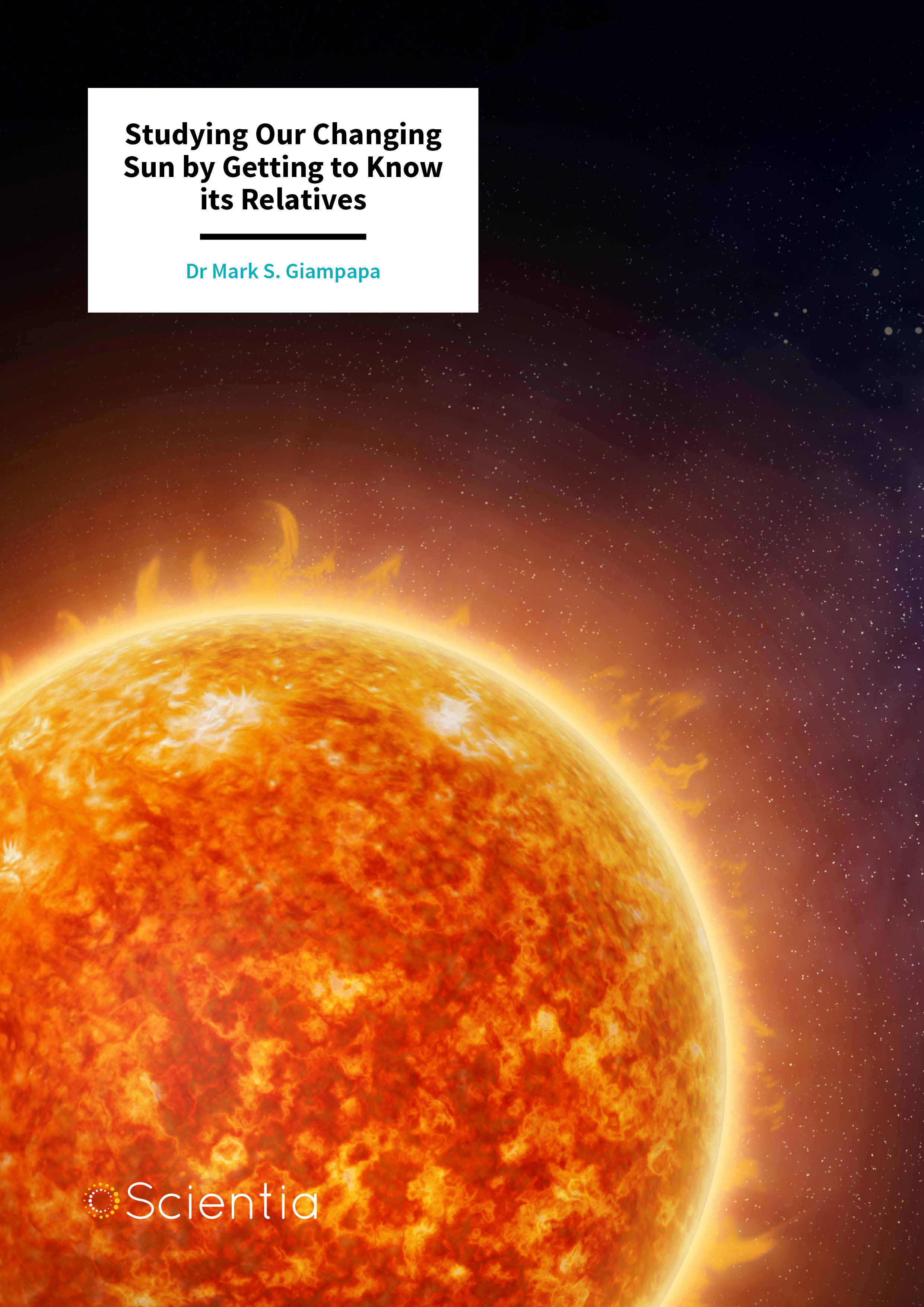 Dr Mark Giampapa – Studying Our Changing Sun by Getting to Know its Relatives