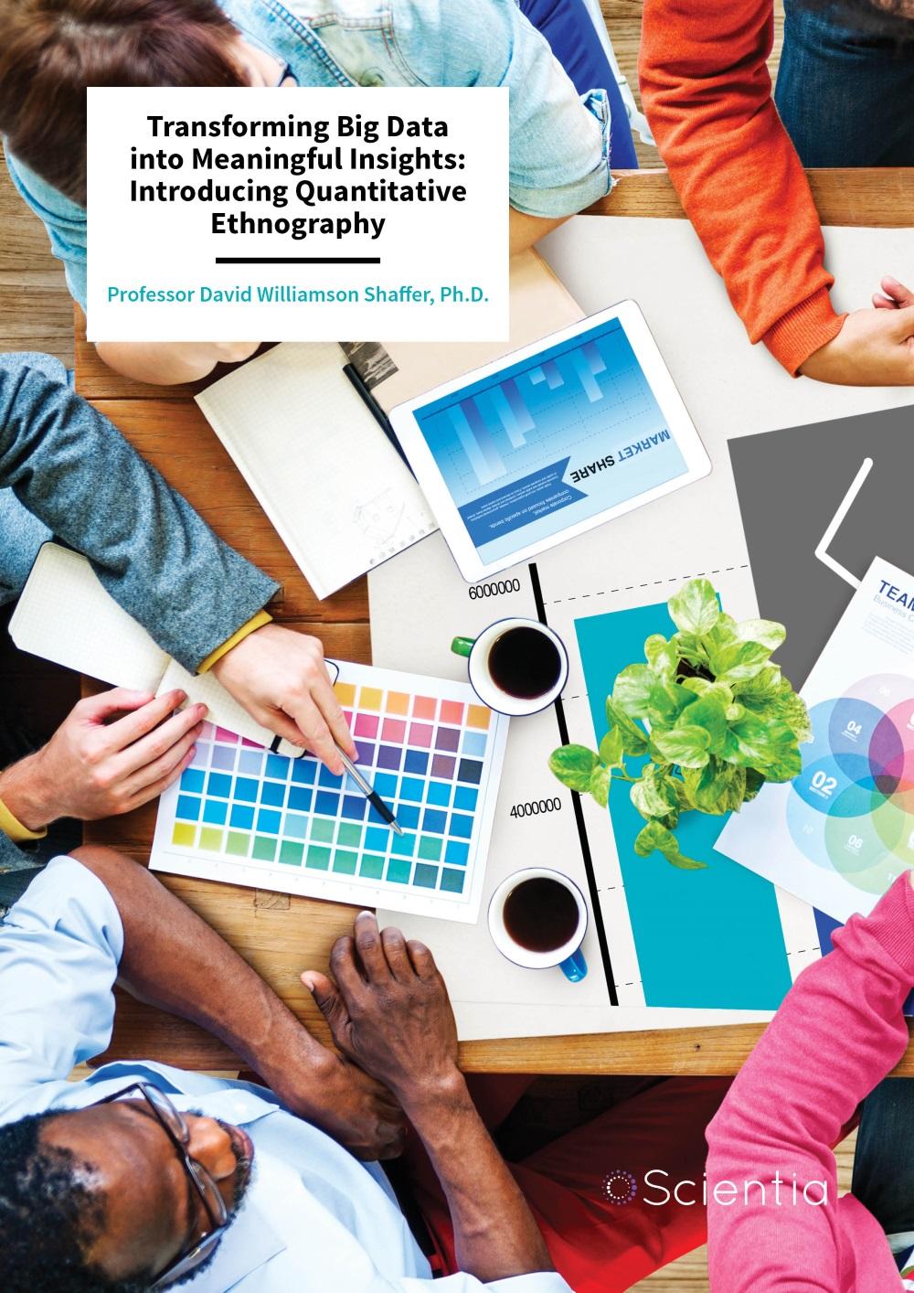 Professor David Williamson Shaffer – Transforming Big Data into Meaningful Insights: Introducing Quantitative Ethnography
