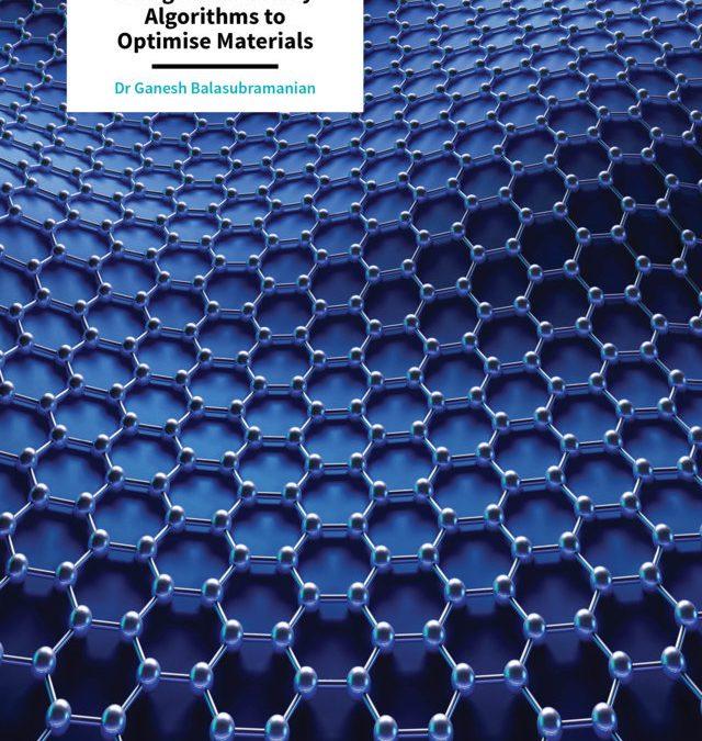 Dr Ganesh Balasubramanian – Cuckoo Search: Using Evolutionary Algorithms to Optimise Materials