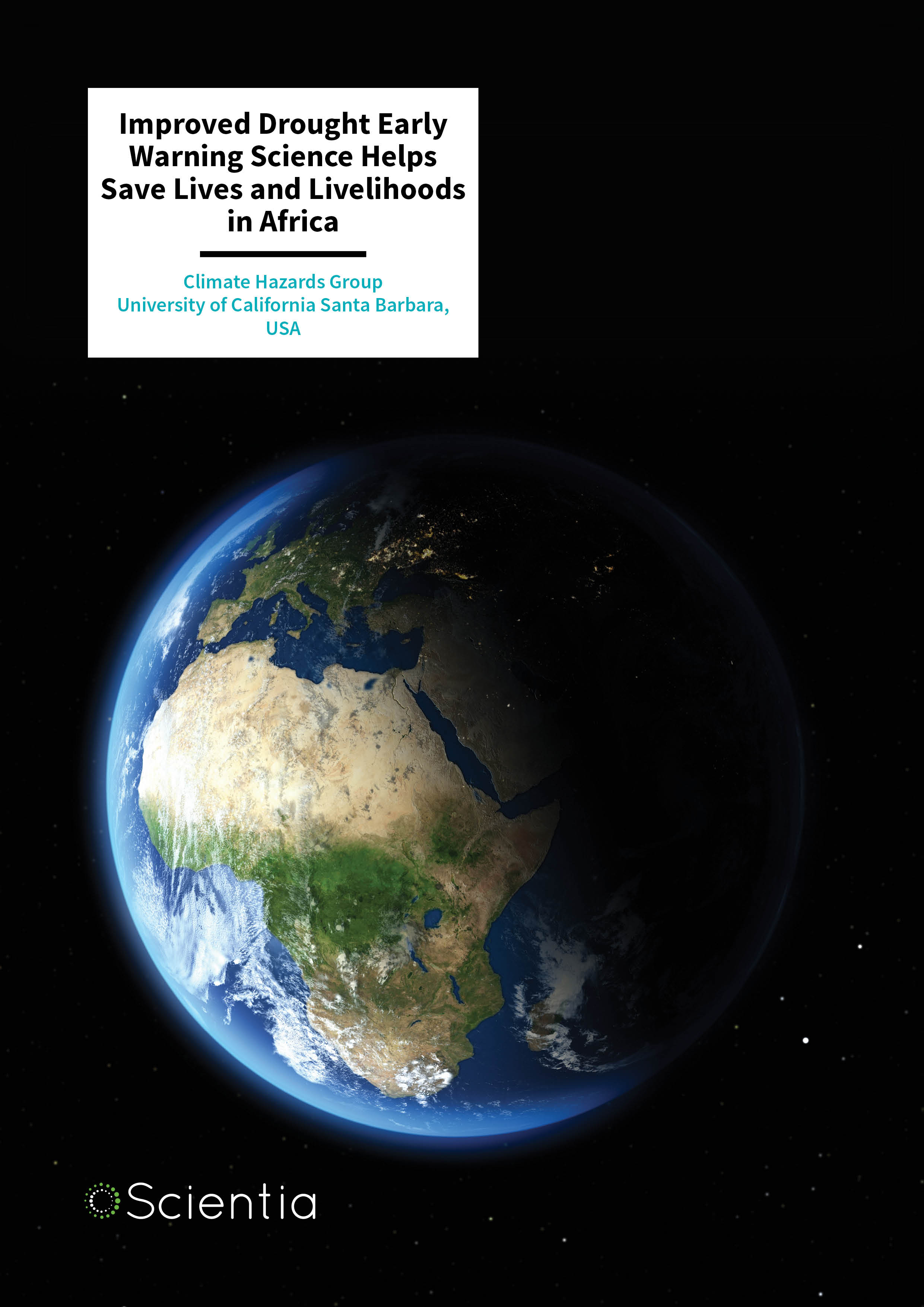 CHG – Improved Drought Early Warning Science Helps Save Lives and Livelihoods in Africa