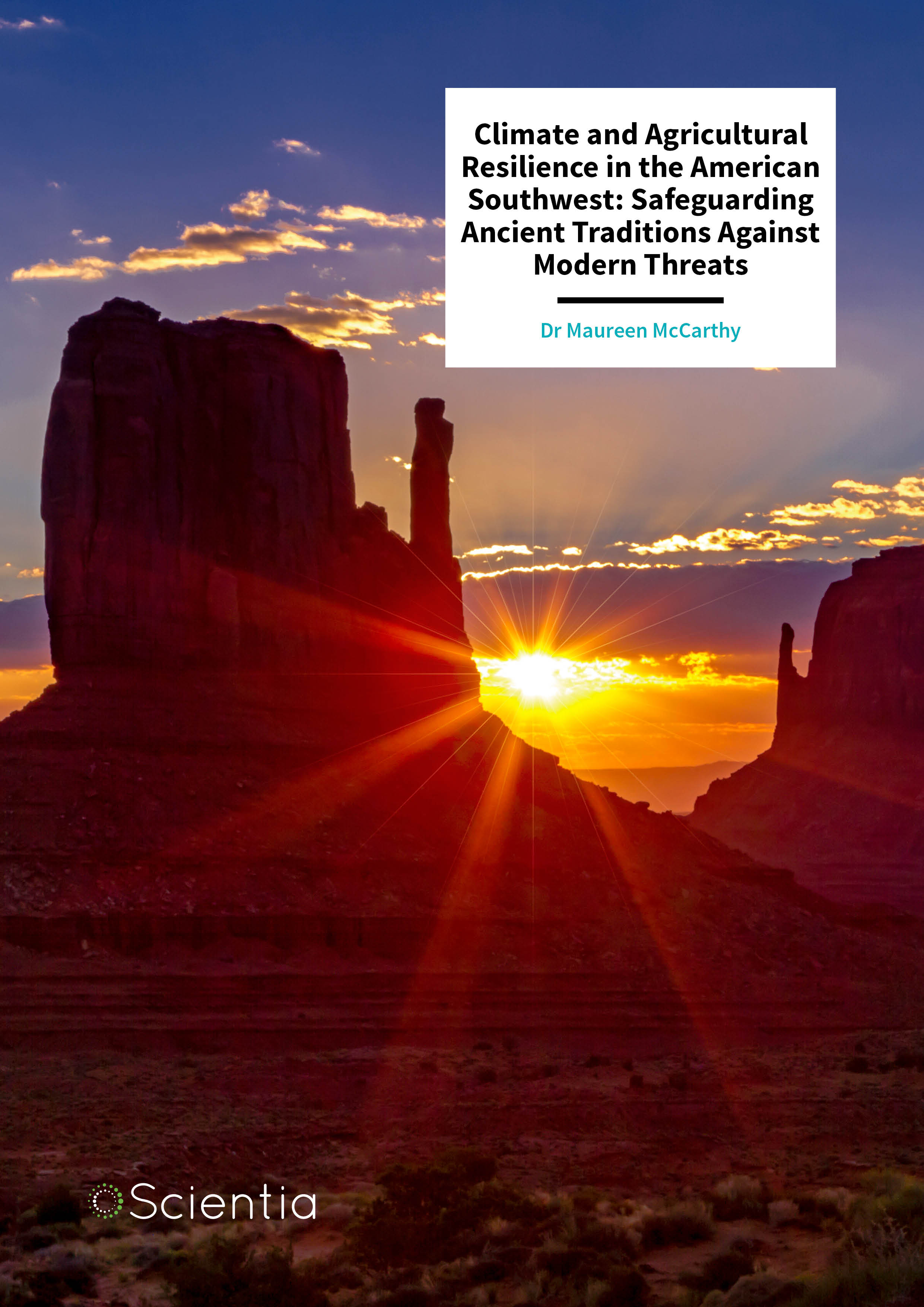Dr Maureen McCarthy – Climate and Agricultural Resilience in the American Southwest: Safeguarding Ancient Traditions Against Modern Threats