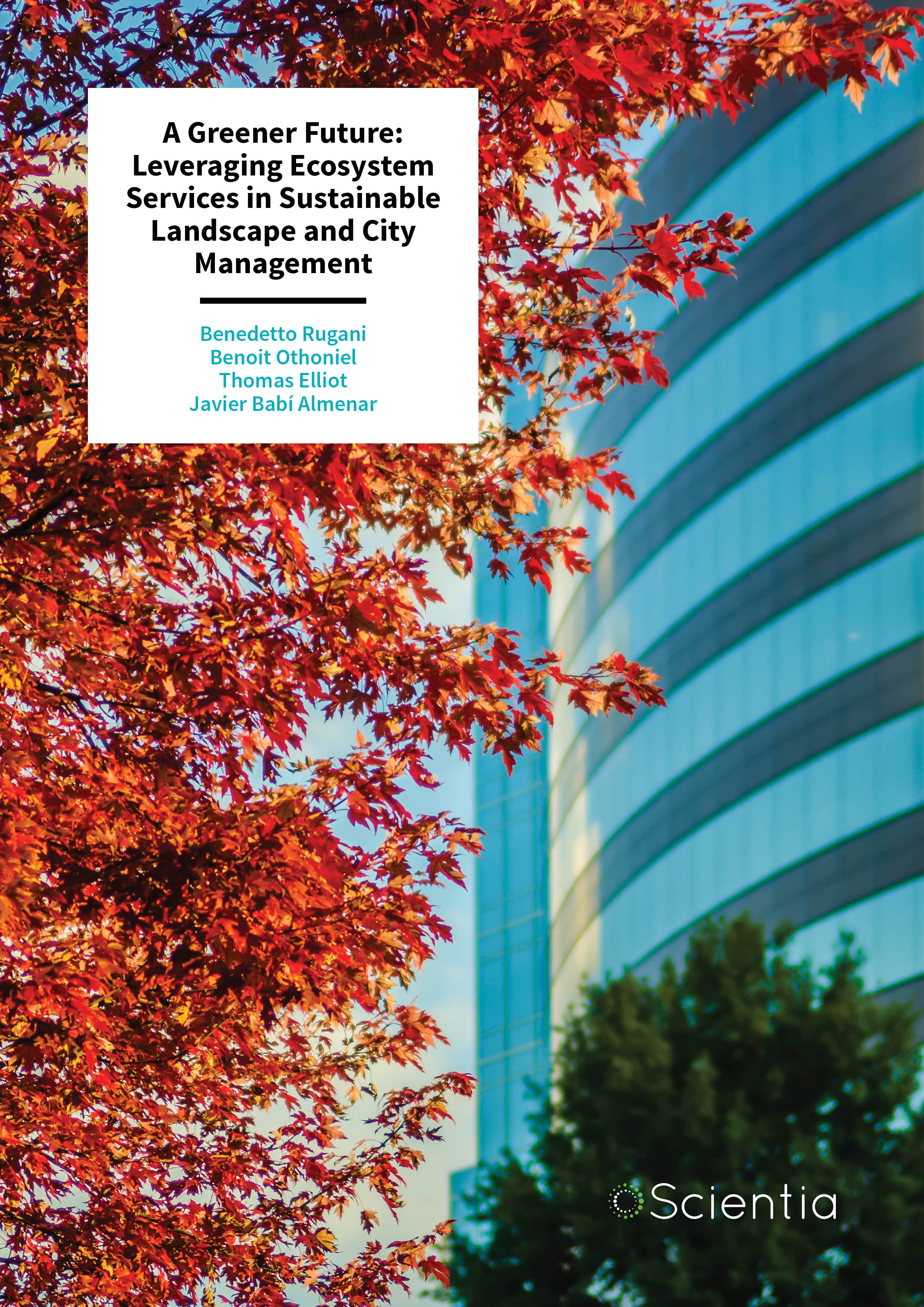 Dr Benedetto Rugani – A Greener Future: Leveraging Ecosystem Services in Sustainable Landscape and City Management