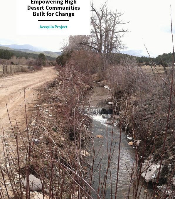 Acequia Project – Empowering High Desert Communities Built for Change