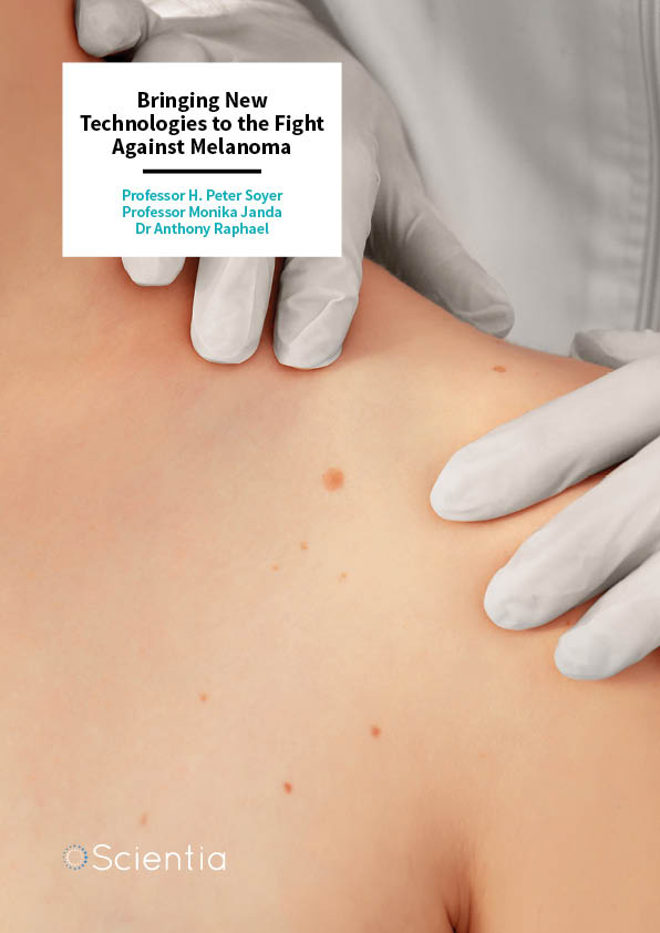Professor H. Peter Soyer | Professor Monika Janda | Dr Anthony Raphael – Bringing New Technologies to the Fight Against Melanoma