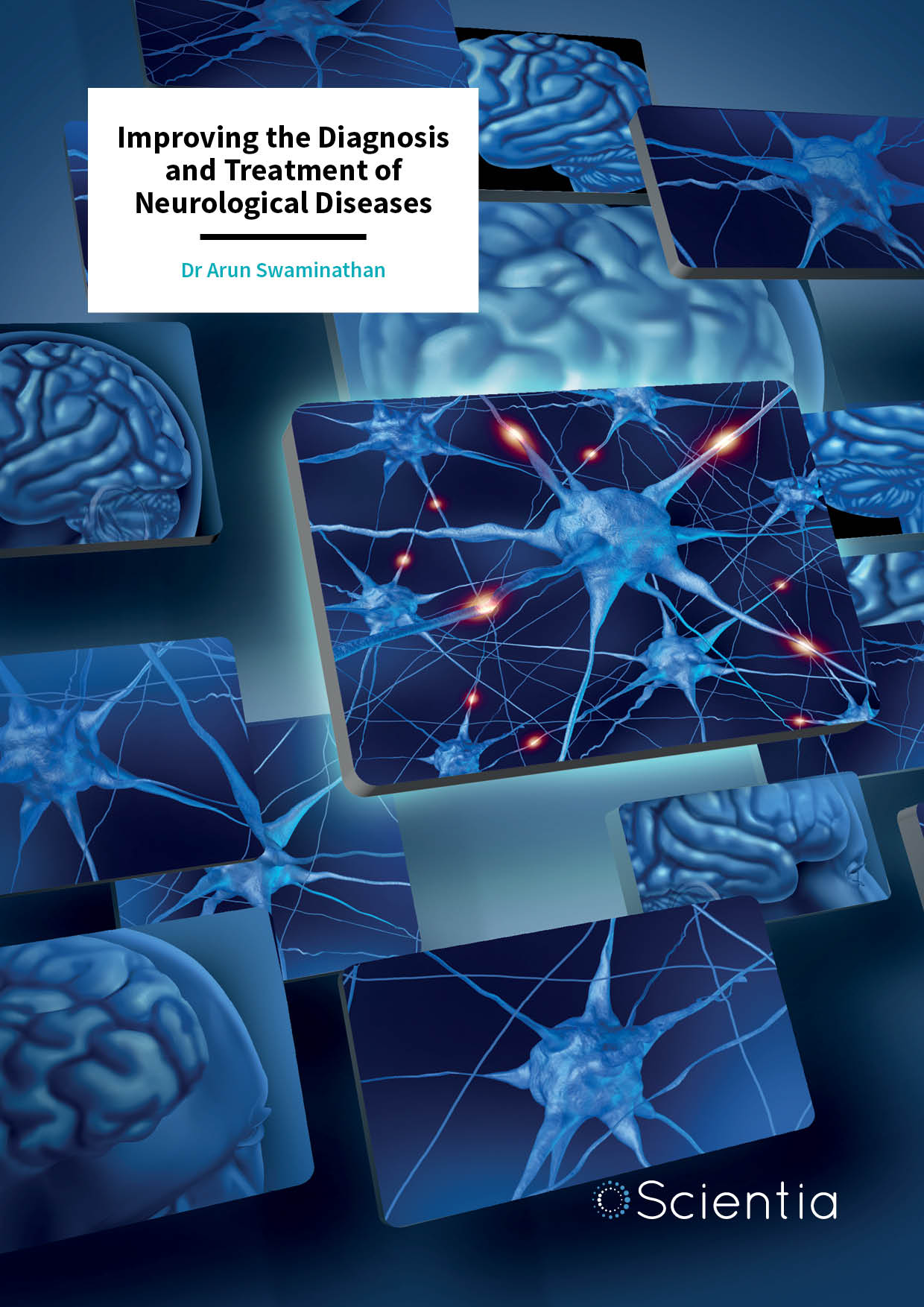 Dr Arun Swaminathan – Improving the Diagnosis and Treatment of Neurological Diseases