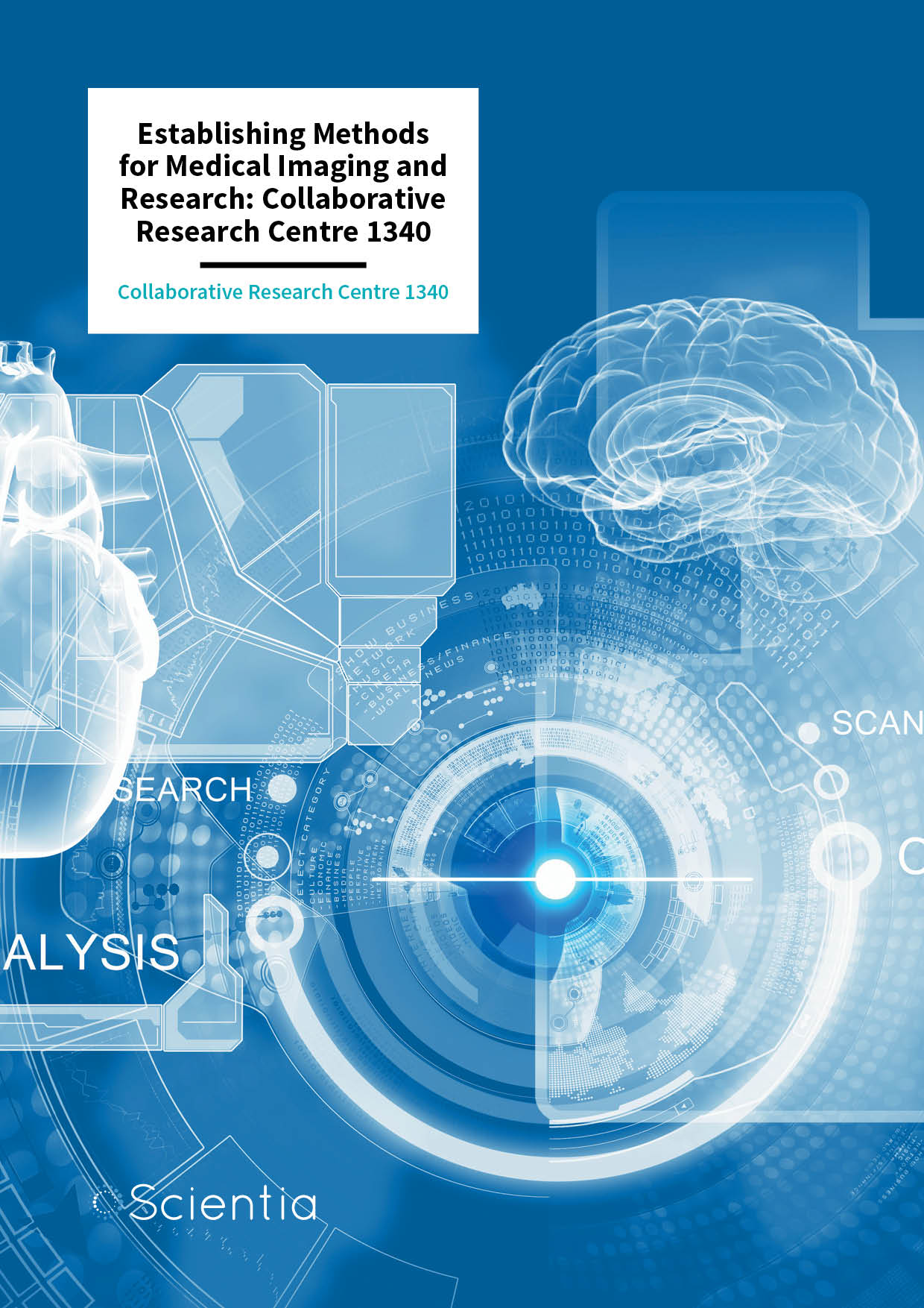 Establishing Methods for Medical Imaging and Research: Collaborative Research Centre 1340