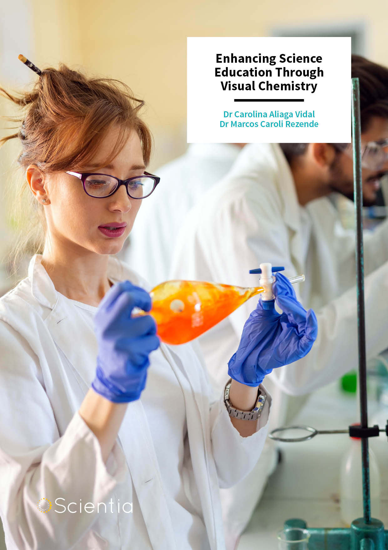 Dr Marcos Caroli Rezende | Dr Carolina Aliaga Vidal – Enhancing Science Education Through Visual Chemistry