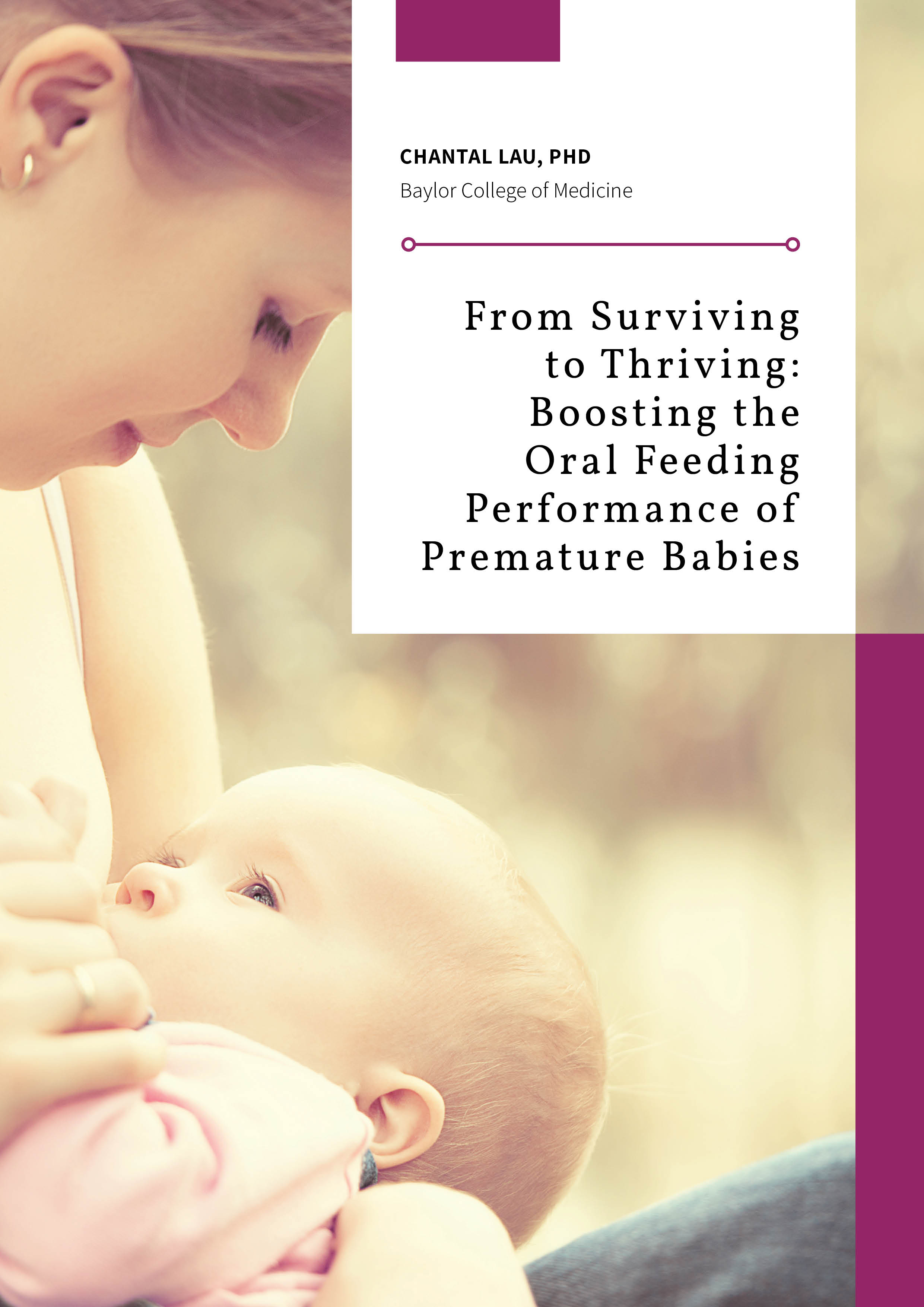 Chantau Lau – From Surviving to Thriving: Boosting the Oral Feeding Performance of Premature Babies