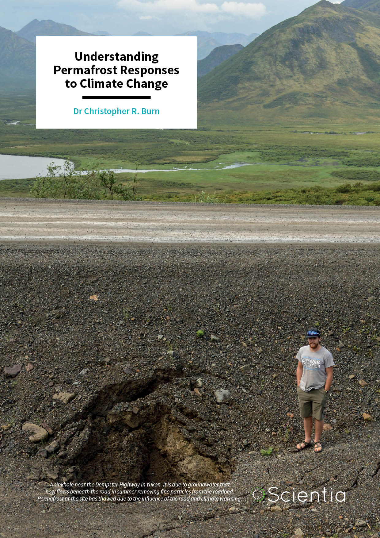 Dr Christopher Burn – Understanding Permafrost Responses to Climate Change