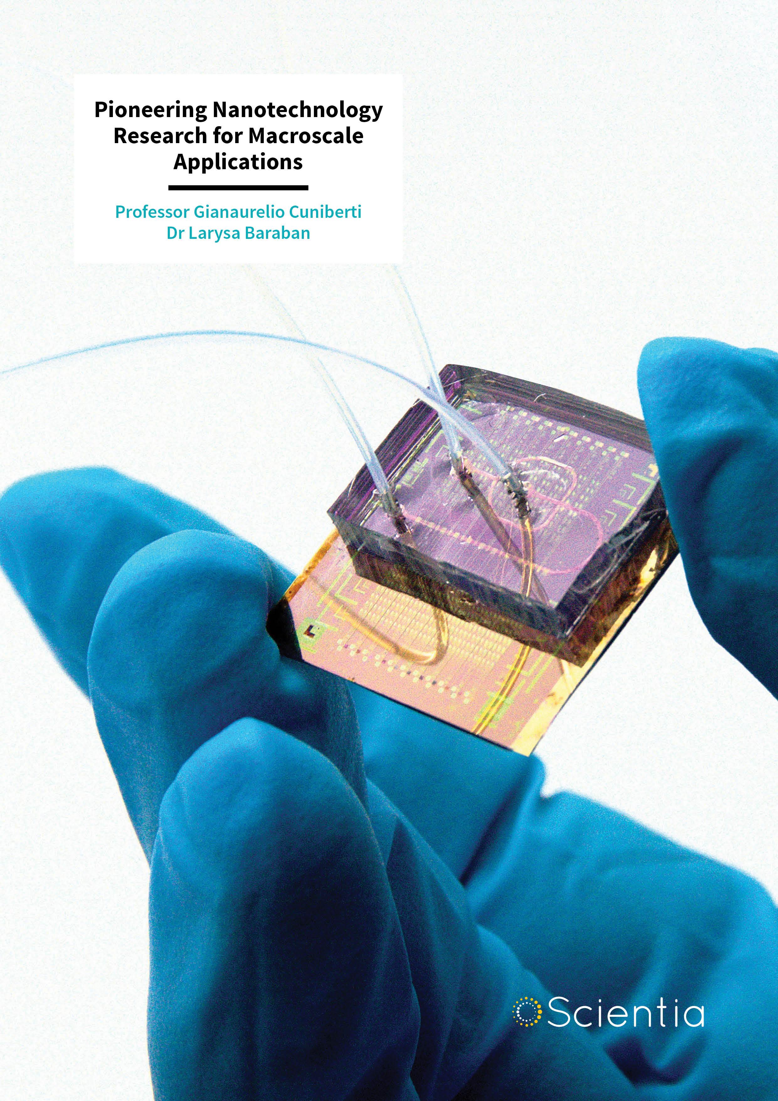Dr Larysa Baraban – Professor Gianaurelio Cuniberti – Pioneering Nanotechnology Research for Macroscale Applications