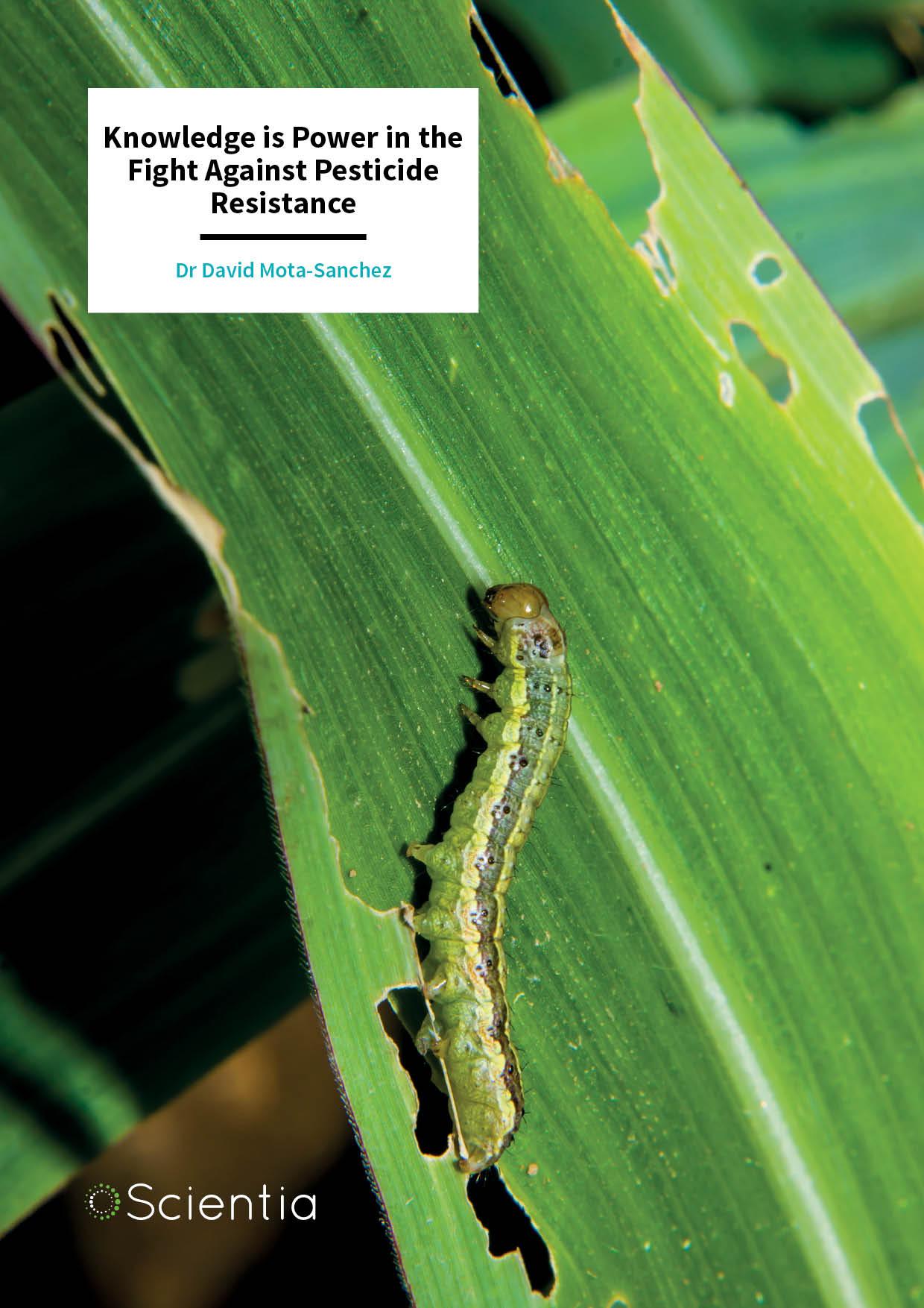 Dr David Mota-Sanchez – Knowledge is Power in the Fight Against Pesticide Resistance