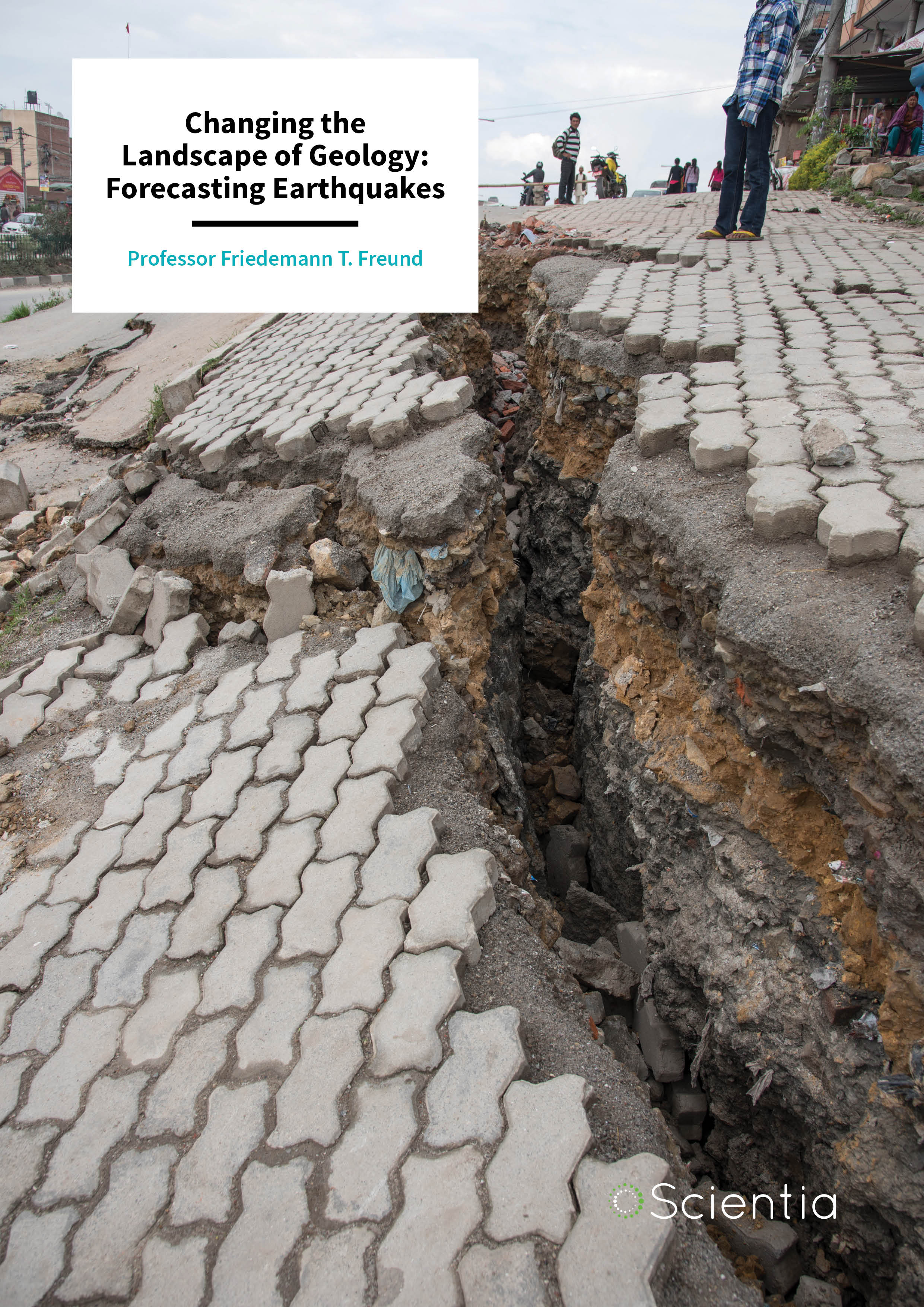 Professor Friedemann Freund – Changing the Landscape of Geology: Forecasting Earthquakes
