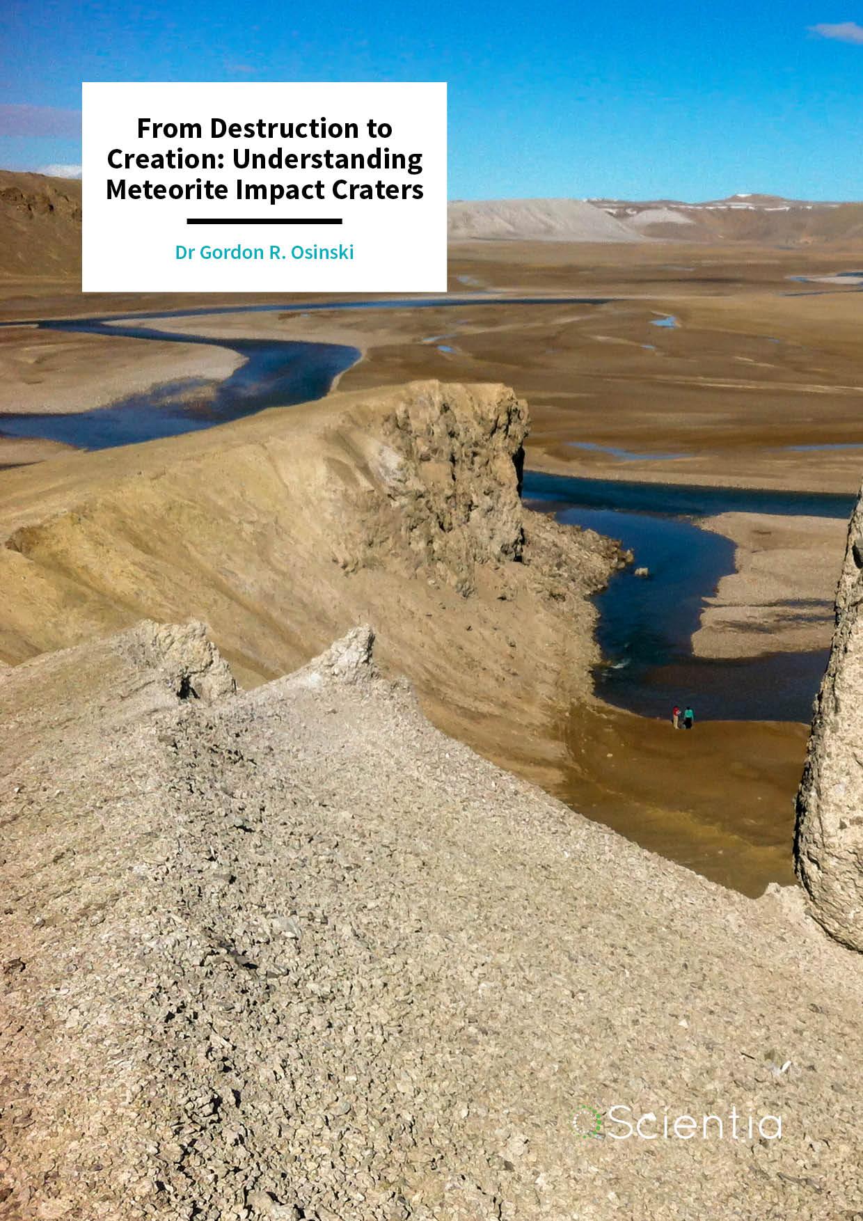 Dr Gordon 'Oz' Osinski – From Destruction to Creation: Understanding Meteorite Impact Craters