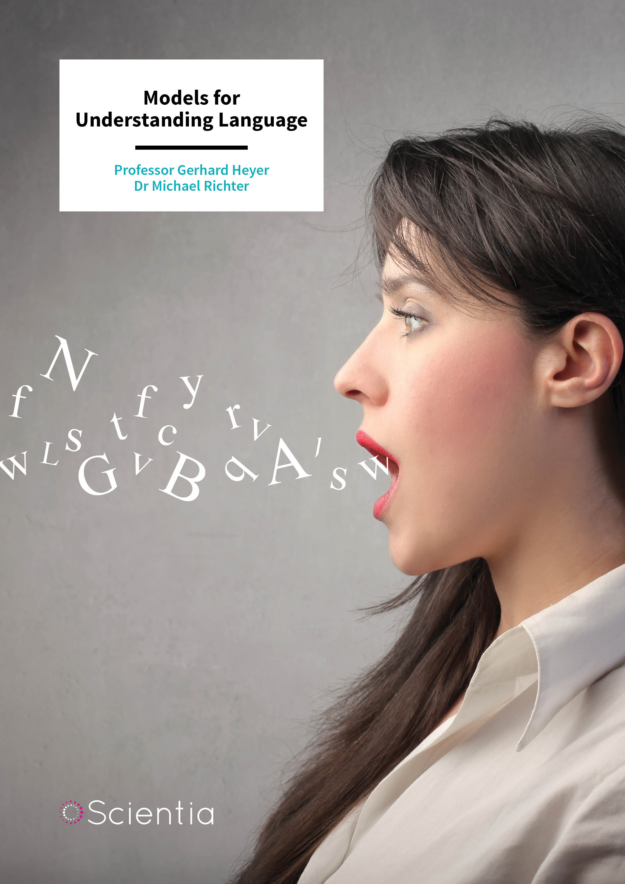 Professor Gerhard Heyer | Dr Michael Richter – Models for Understanding Language