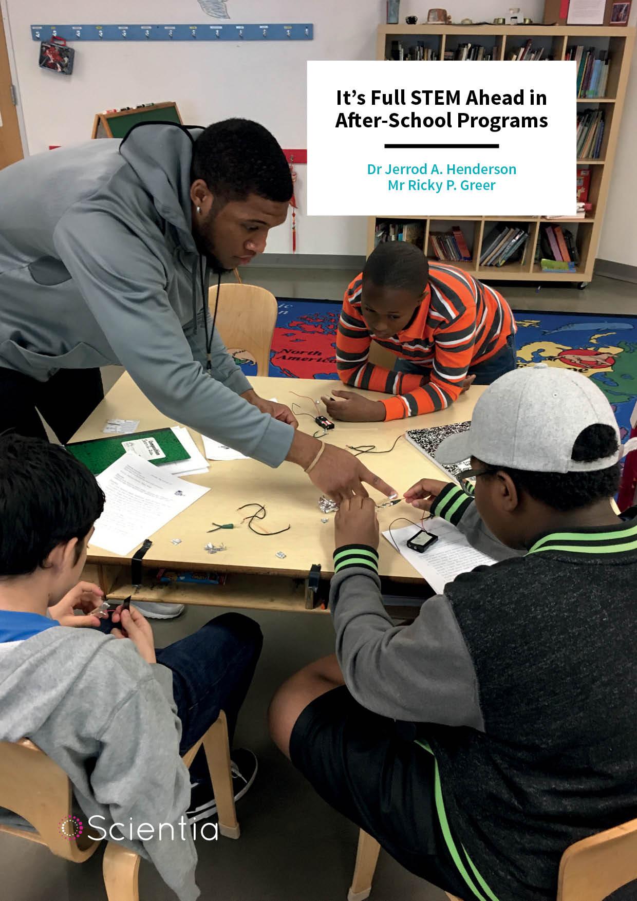 Dr Jerrod Henderson   Ricky Greer – It's Full STEM Ahead in After-School Programs