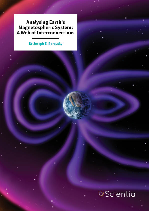 Dr Joe Borovsky – Analysing Earth's Magnetospheric System: A Web of Interconnections