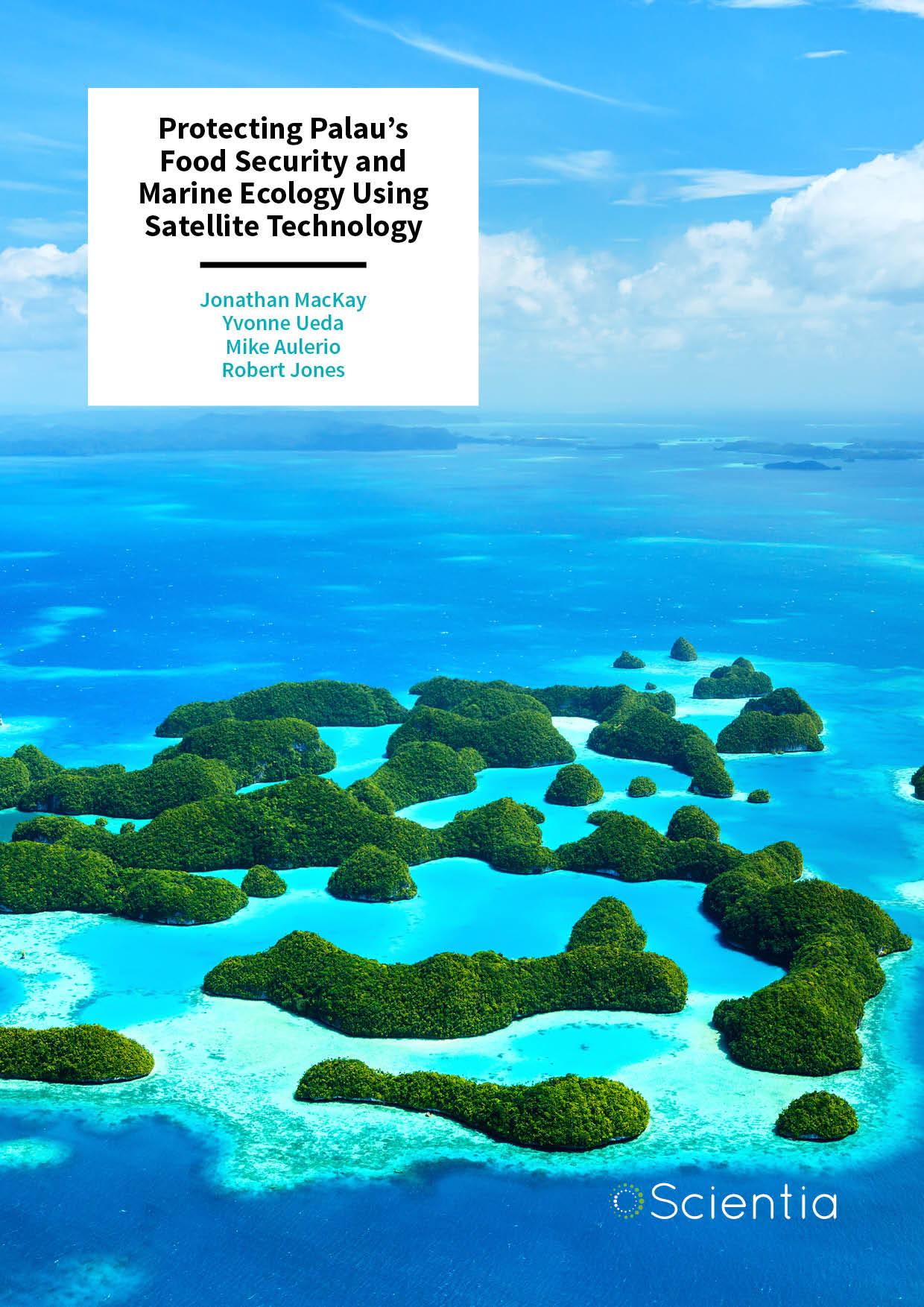 Protecting Palau's Food Security and Marine Ecology Using Satellite Technology