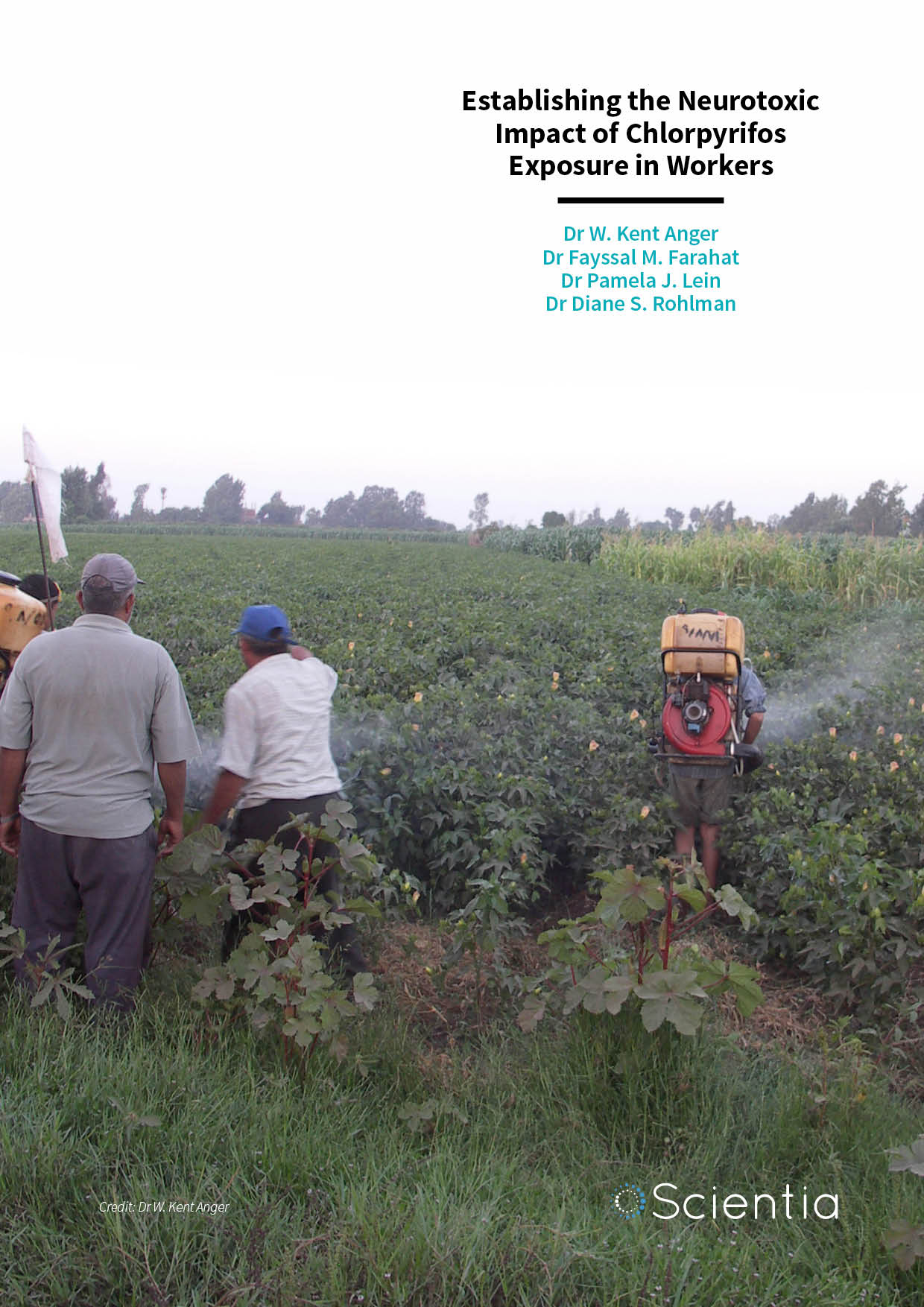 Dr W. Kent Anger | Dr Fayssal M. Farahat | Dr Pamela J. Lein | Dr Diane S. Rohlman – Establishing the Neurotoxic Impact of Chlorpyrifos Exposure in Workers