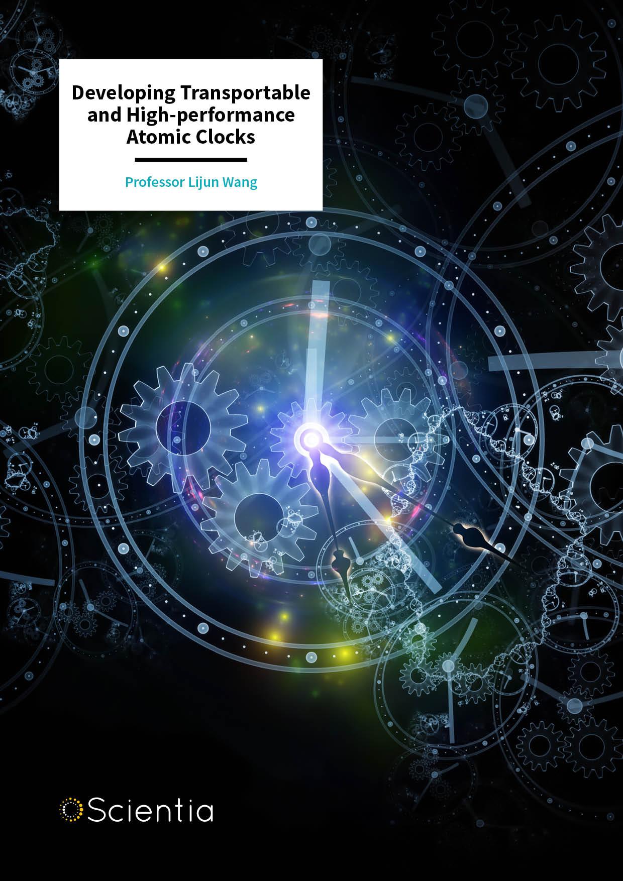 Professor Lijun Wang – Developing Transportable and High-performance Atomic Clocks