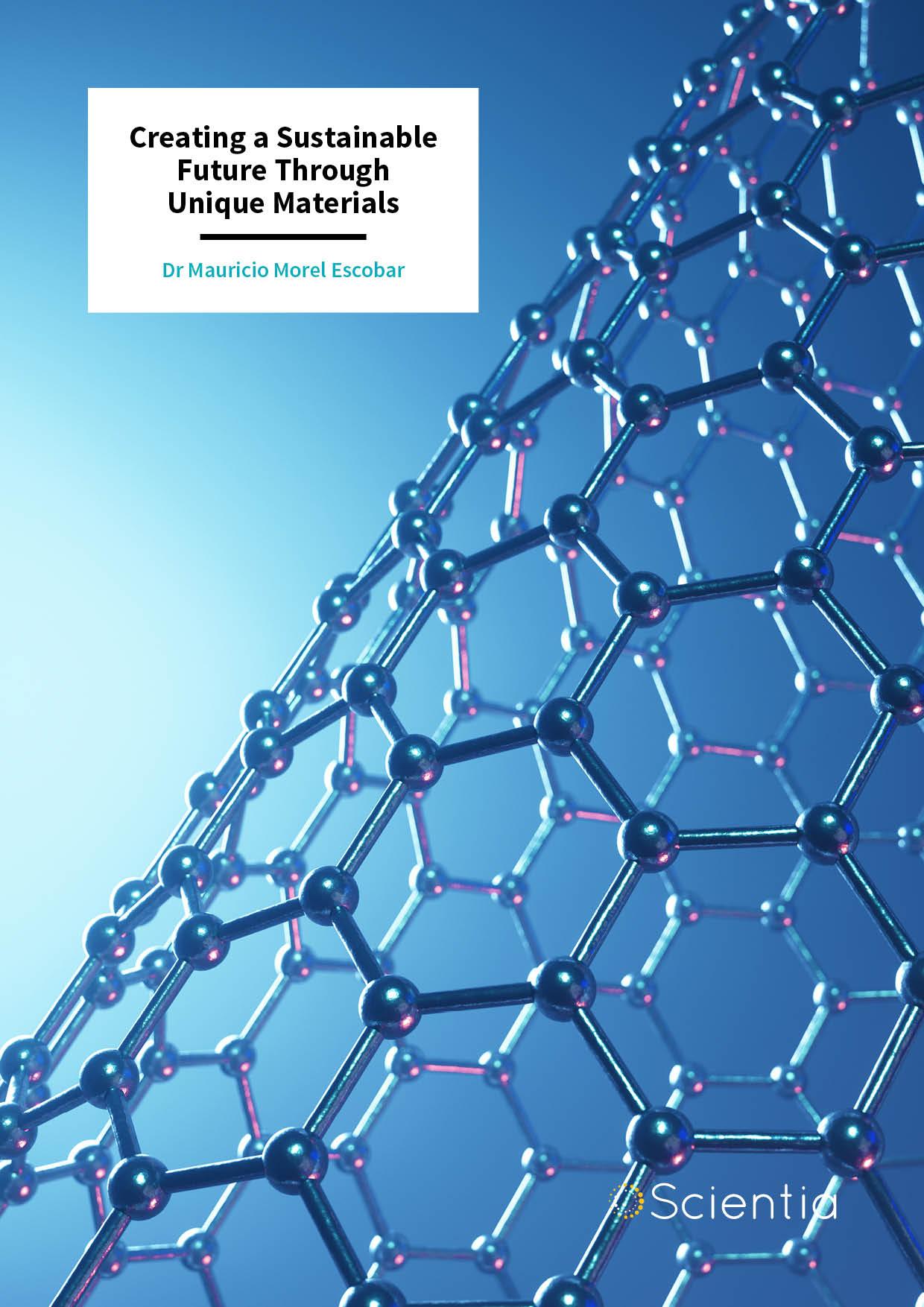 Dr Mauricio Morel Escobar – Creating a Sustainable Future Through Unique Materials
