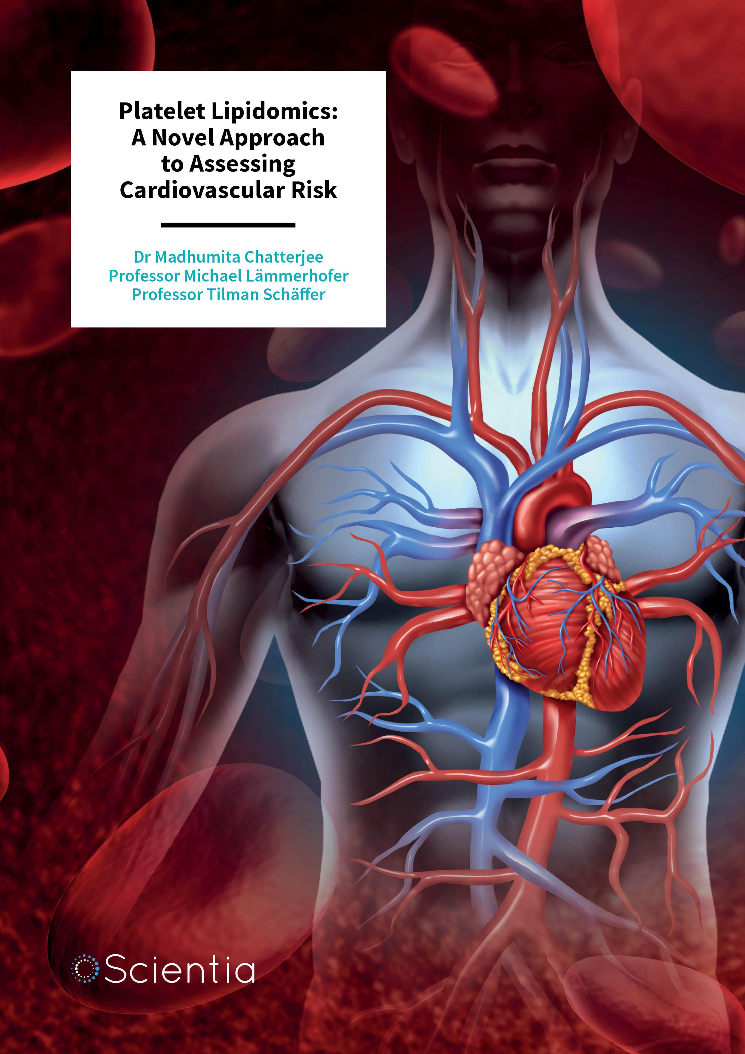 Dr Madhumita Chatterjee | Professor Michael Lämmerhofer | Professor Tilman Schäffer – Platelet Lipidomics: A Novel Approach to Assessing Cardiovascular Risk