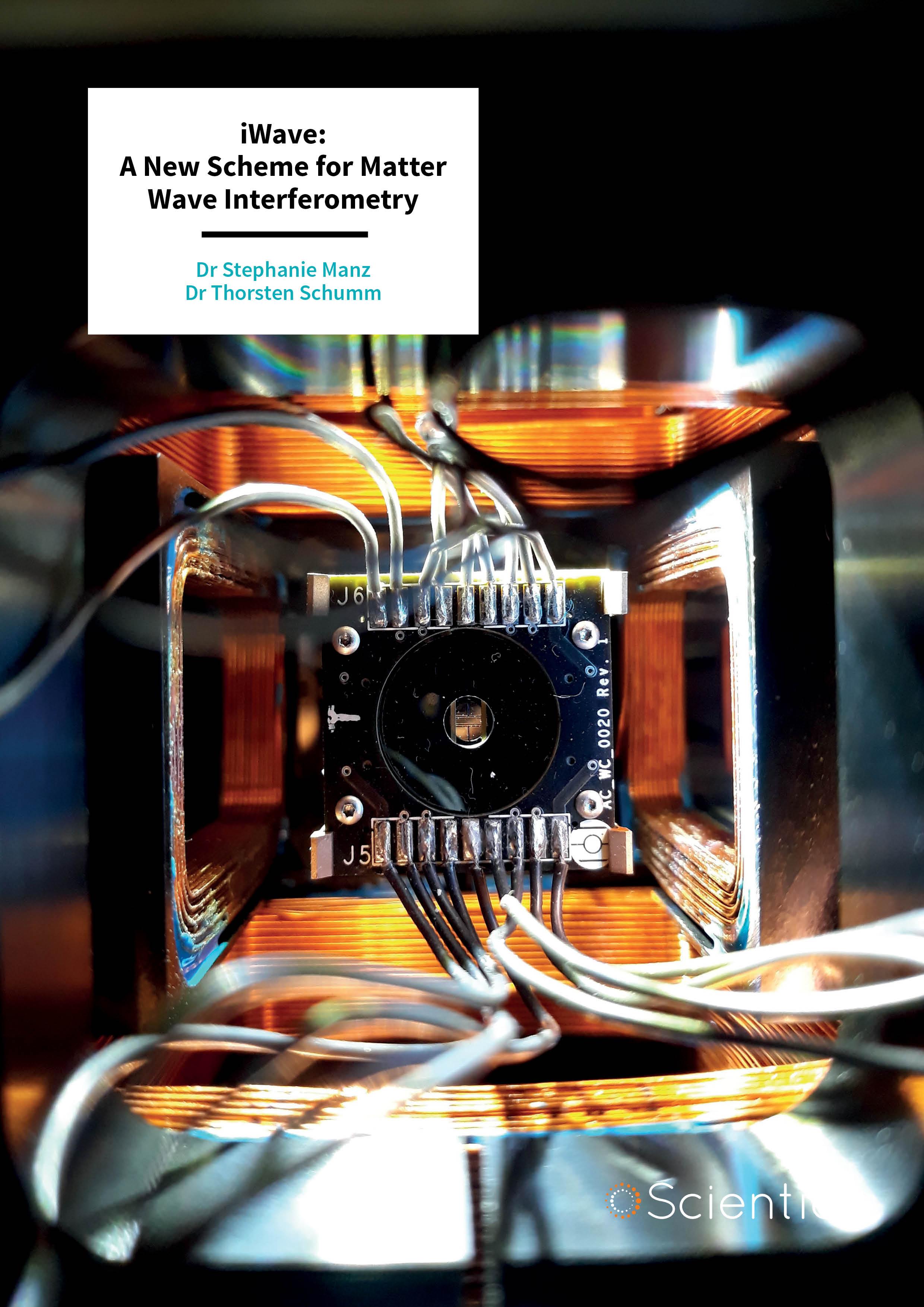 Dr Stephanie Manz and Dr Thorsten Schumm – iWave: A New Scheme for Matter Wave Interferometry
