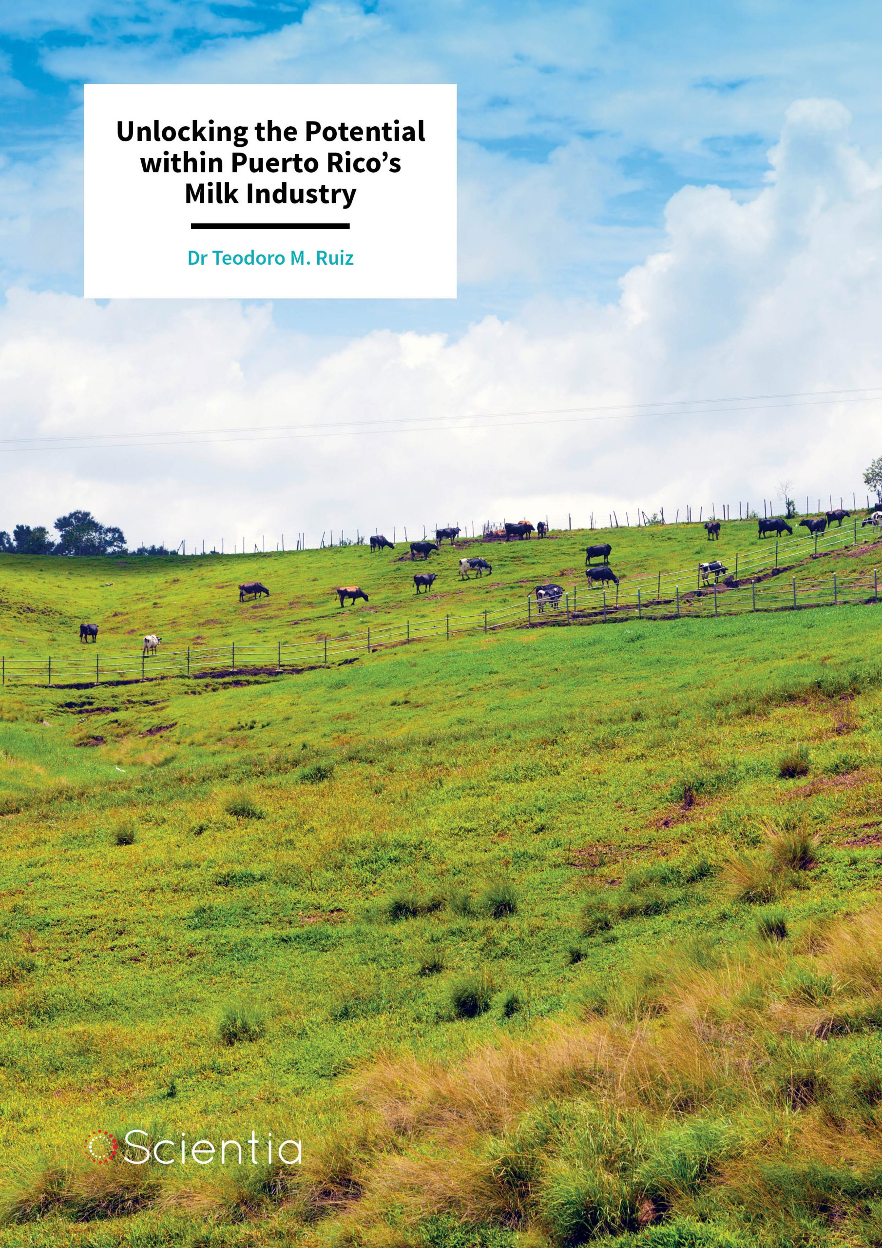 Dr Teodoro Ruiz – Unlocking the Potential within Puerto Rico's Milk Industry
