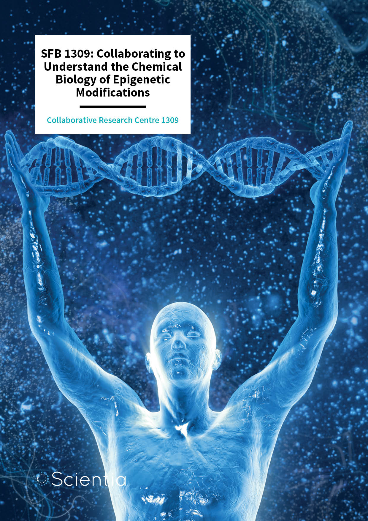 SFB 1309: Collaborating to Understand the Chemical Biology of Epigenetic Modifications