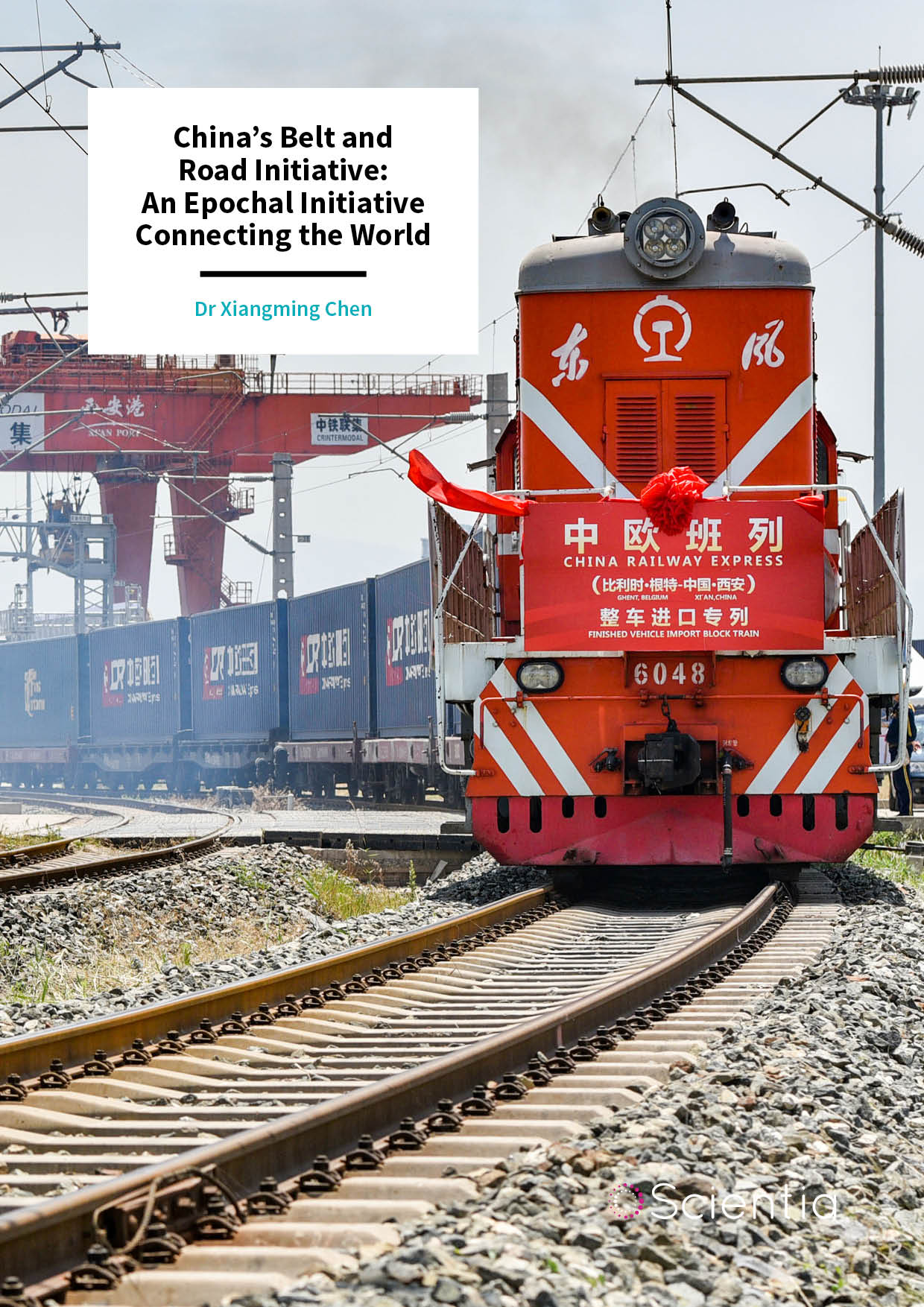 Professor Xiangming Chen – China's Belt and Road Initiative: An Epochal Initiative Connecting the World