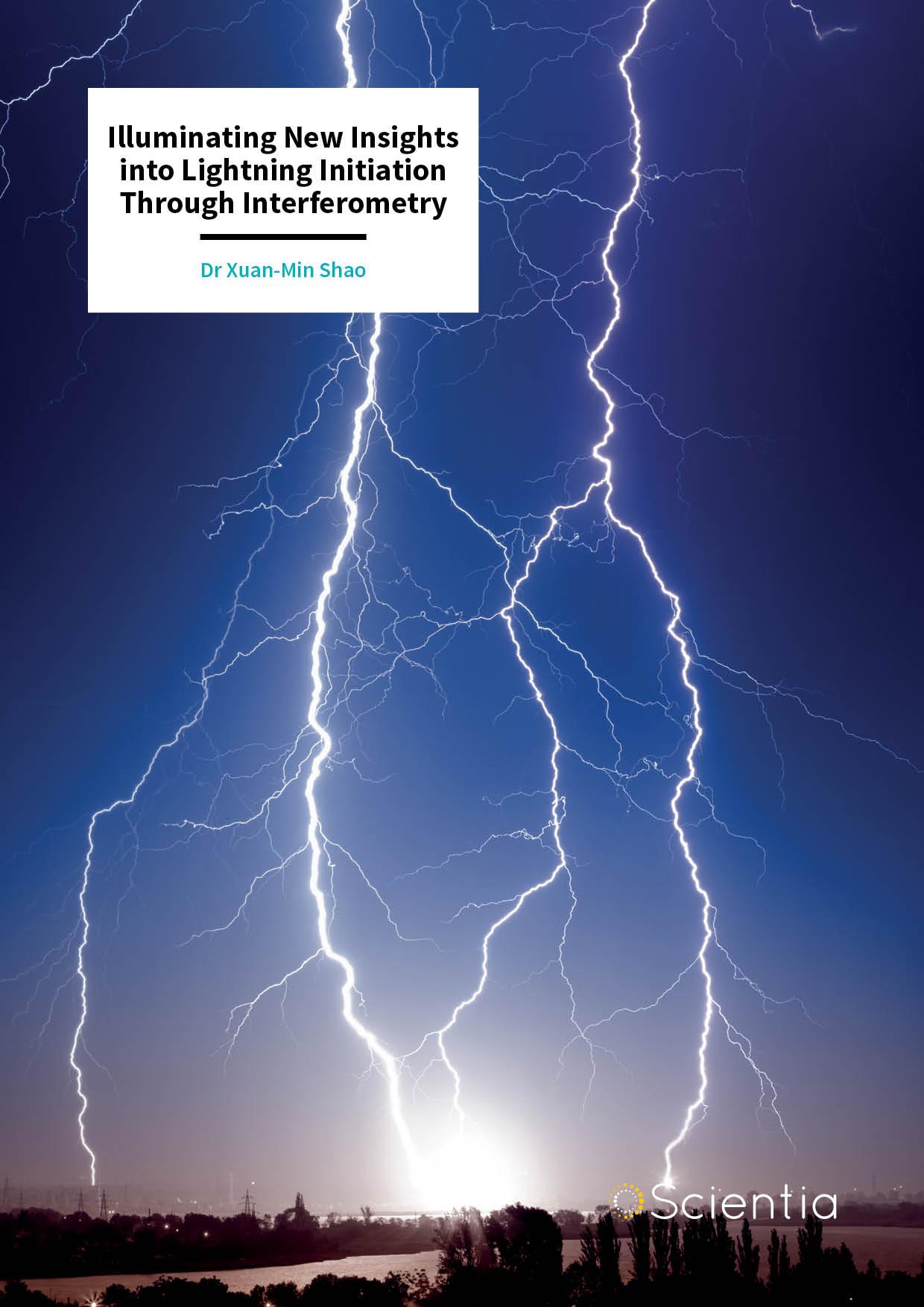 Dr Xuan-Min Shao – Illuminating New Insights into Lightning Initiation Through Interferometry