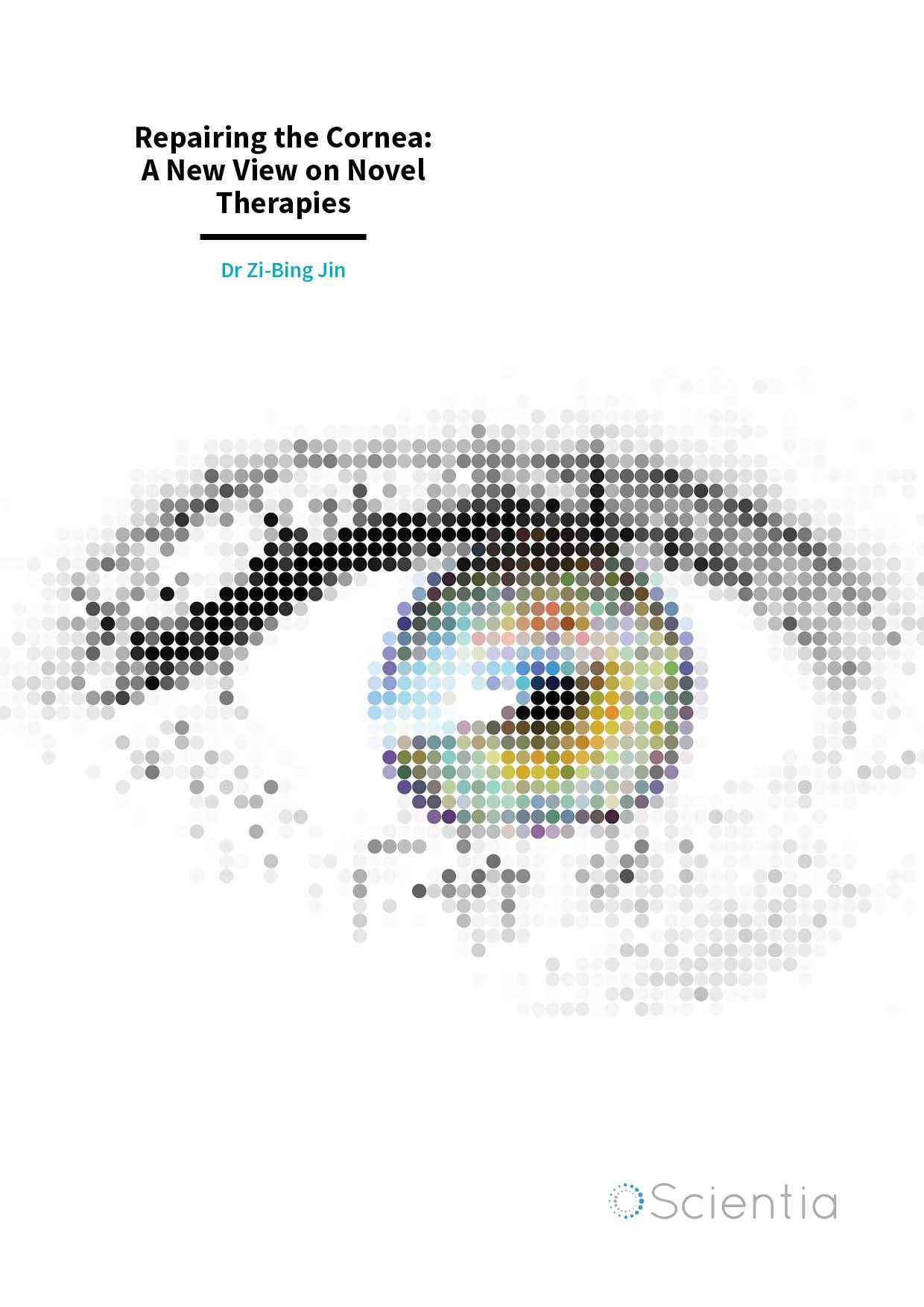 Dr Zi-Bing Jin – Repairing the Cornea: A New View on Novel Therapies